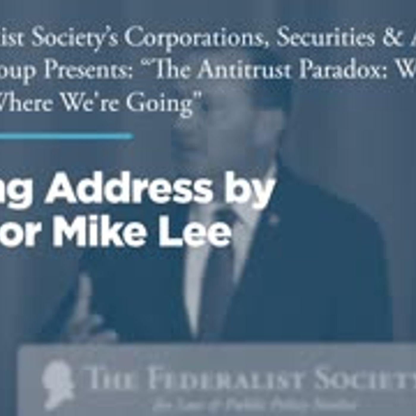 Closing Address by Senator Mike Lee