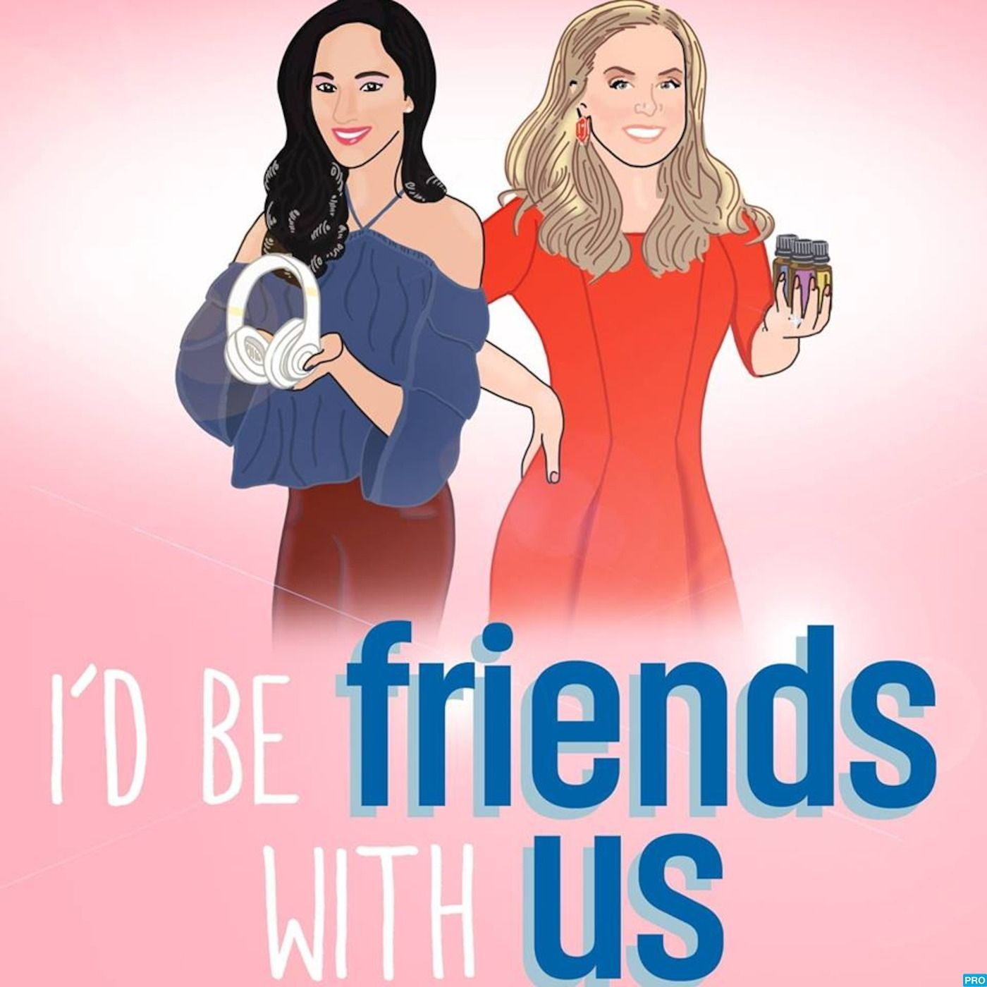 A Message from I'd Be Friends With Us