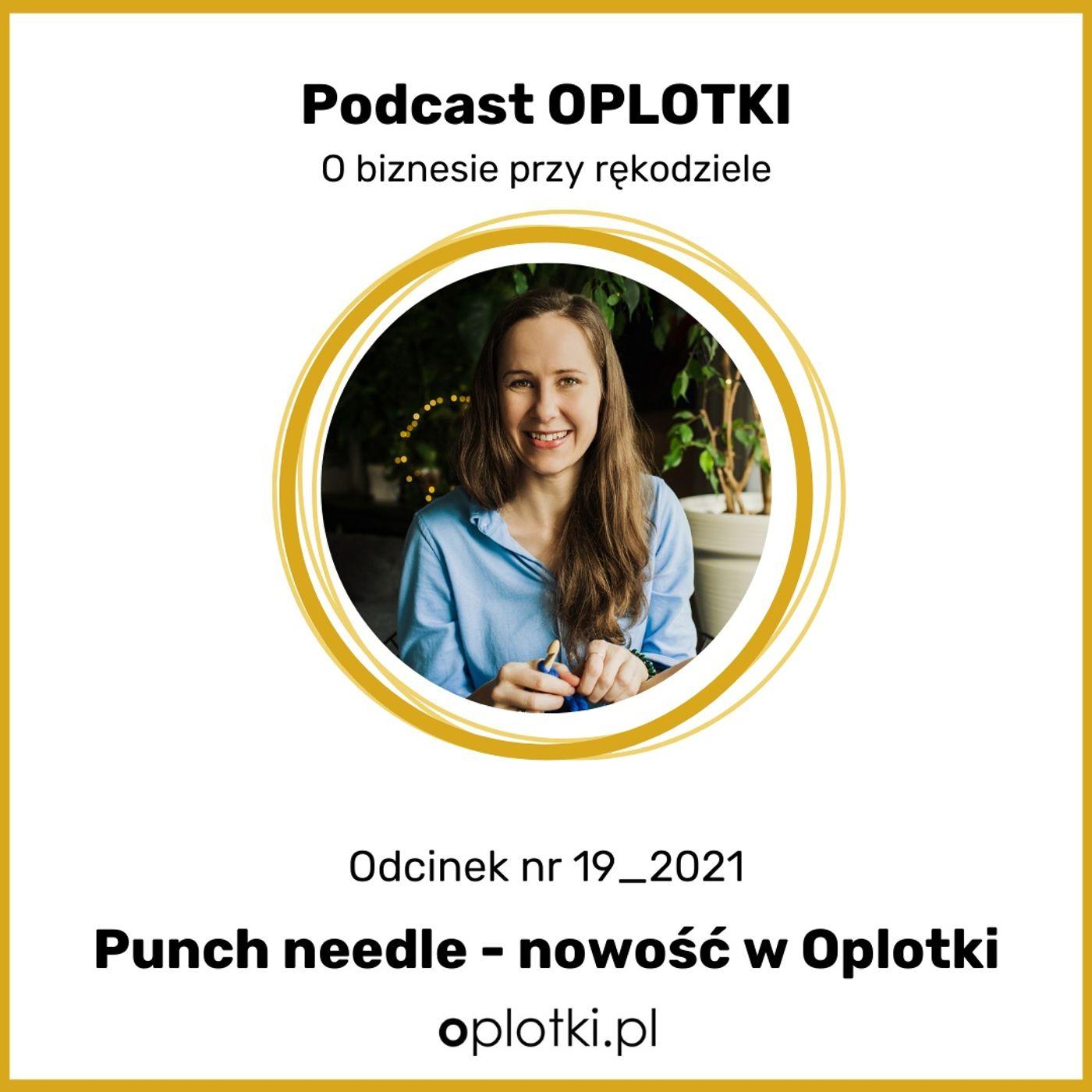 19_2021 Punch needle – poznaj nową technikę w Oplotkach