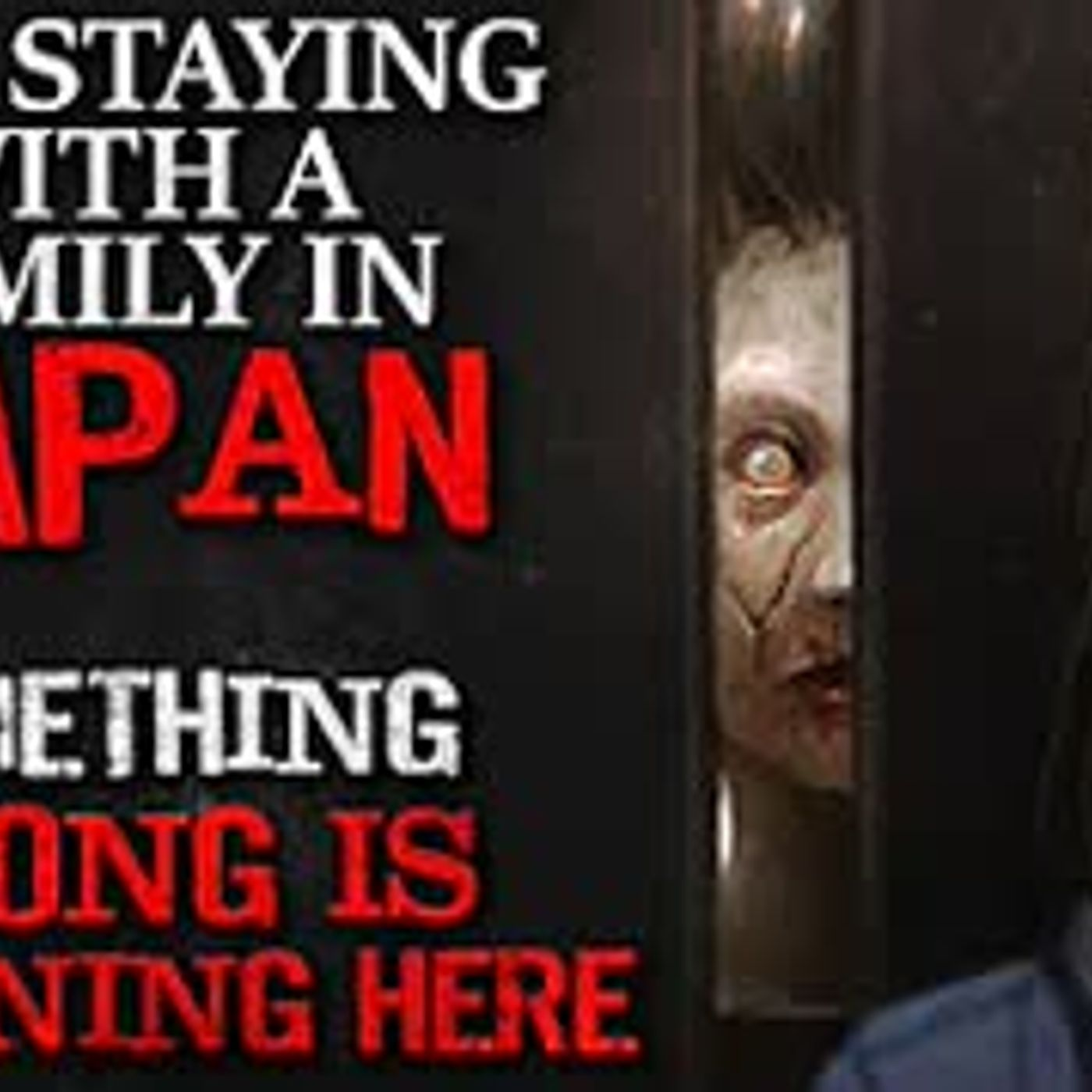 """I am staying with a family in Japan. Something very wrong is happening here"" Creepypasta"