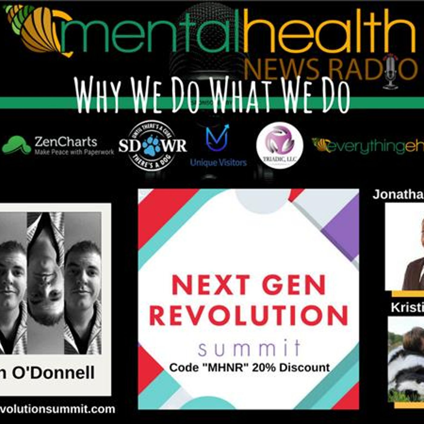 Mental Health News Radio - Why We Do What We Do: Ryan O'Donnell at Next Gen Revolution Summit