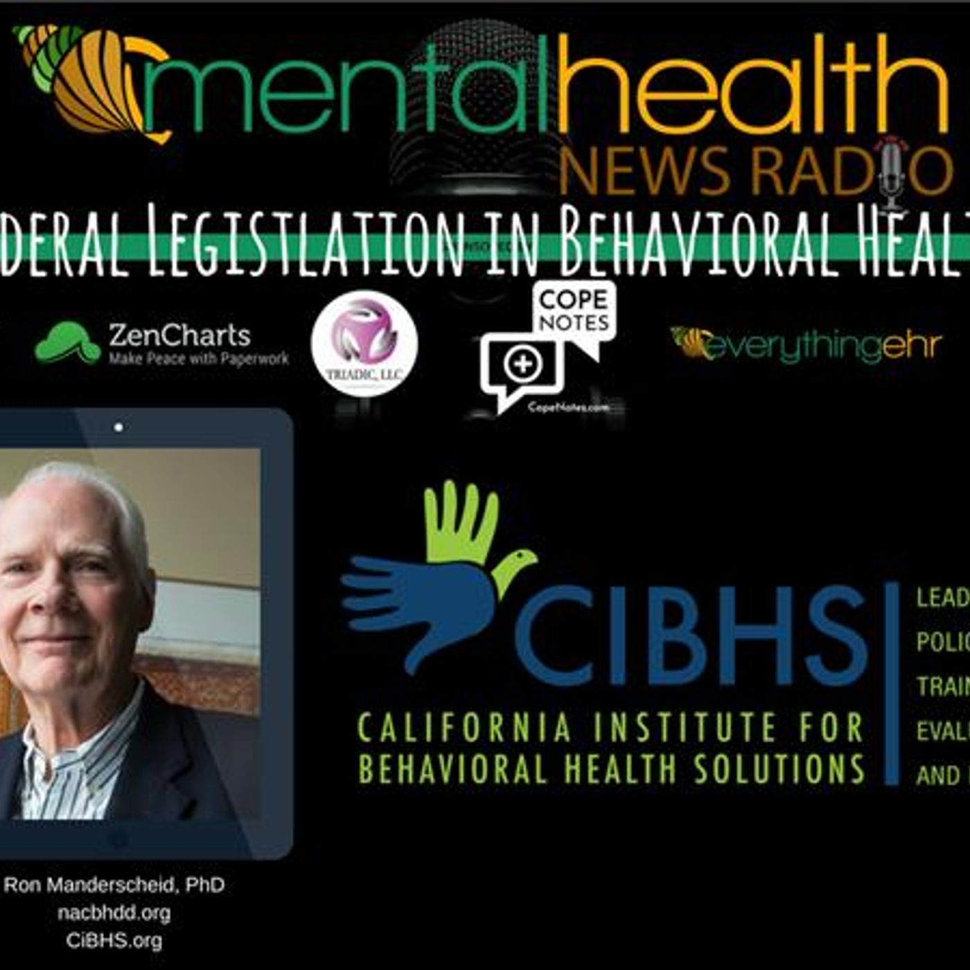 Mental Health News Radio - Federal Legislation in Behavioral Health with Ron Manderscheid, PhD