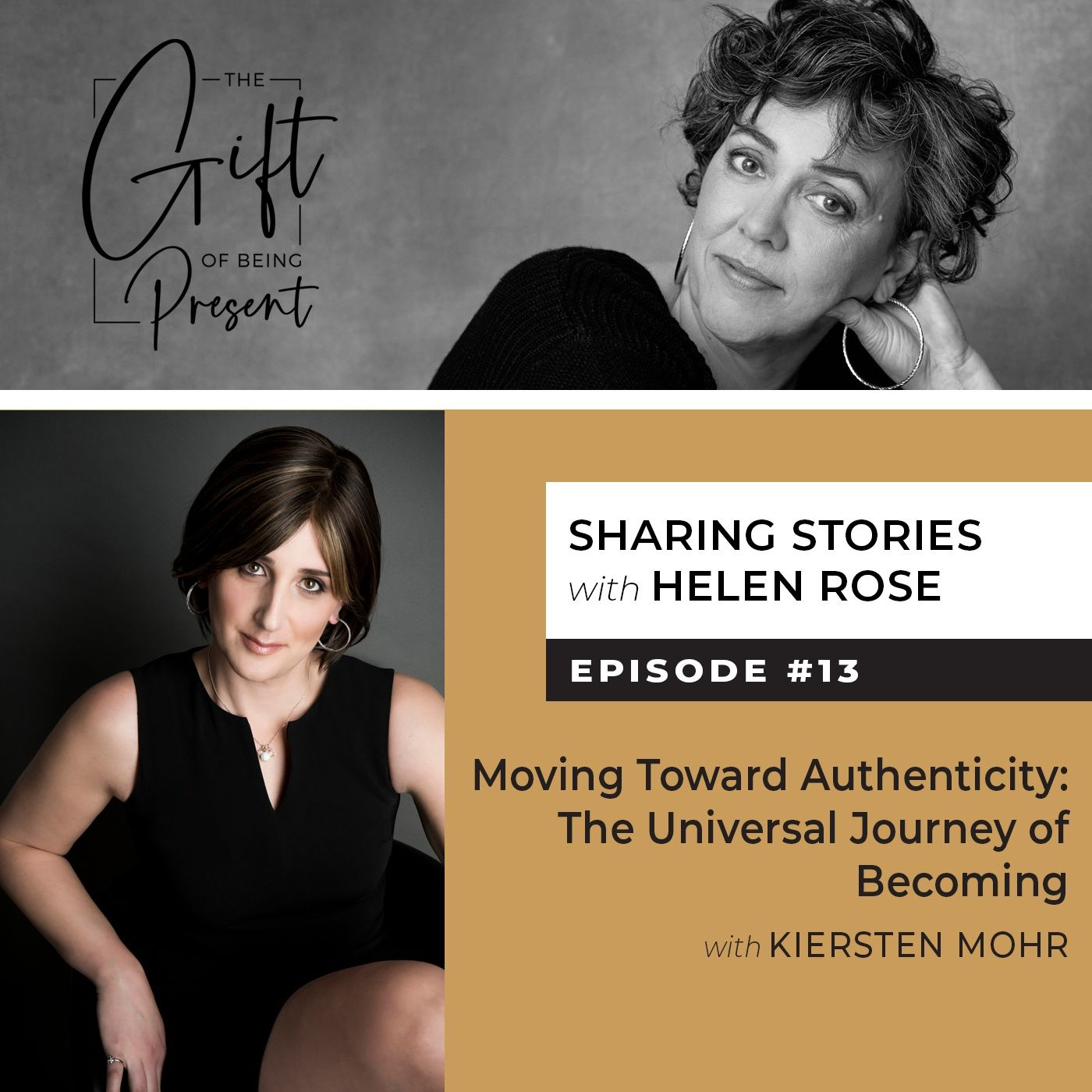 Moving Toward Authenticity: The Universal Journey of Becoming with Kiersten Mohr - Episode #13