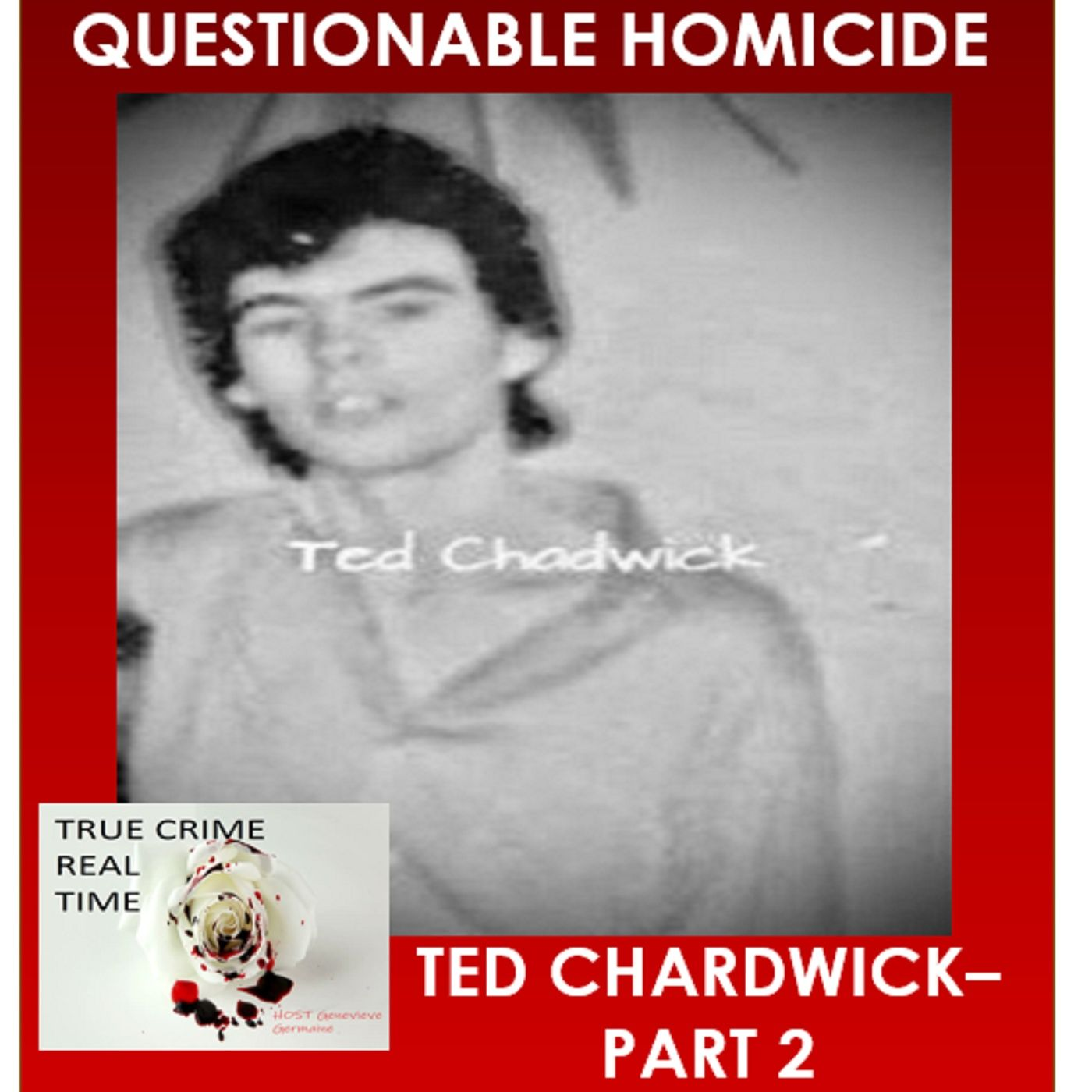 #12 - White Glove - Ted Chadwick - Part 2