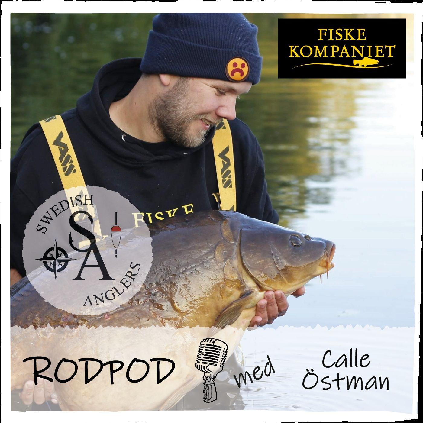 Swedish Anglers RodPod avsnitt 26 med Calle Östman