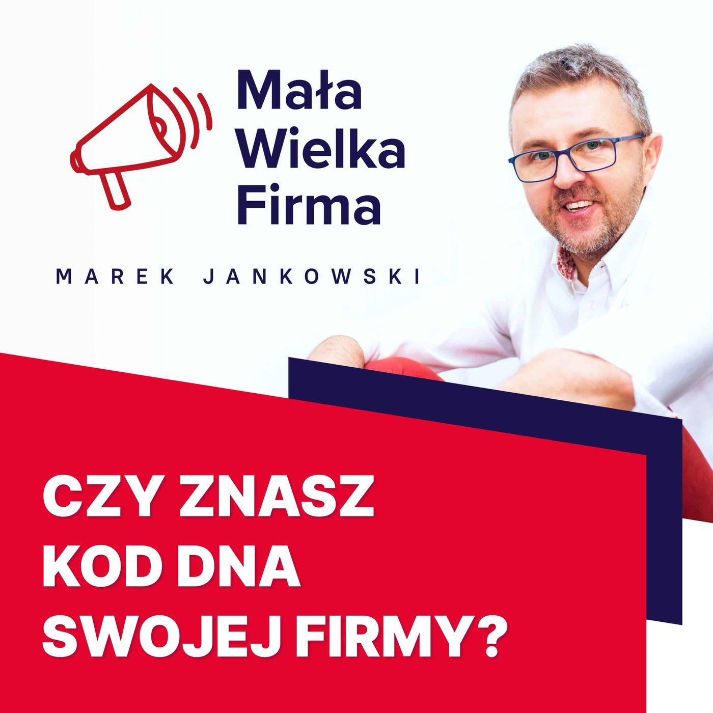 365: Jaki jest kod DNA twojej firmy? | Tomasz Karwatka