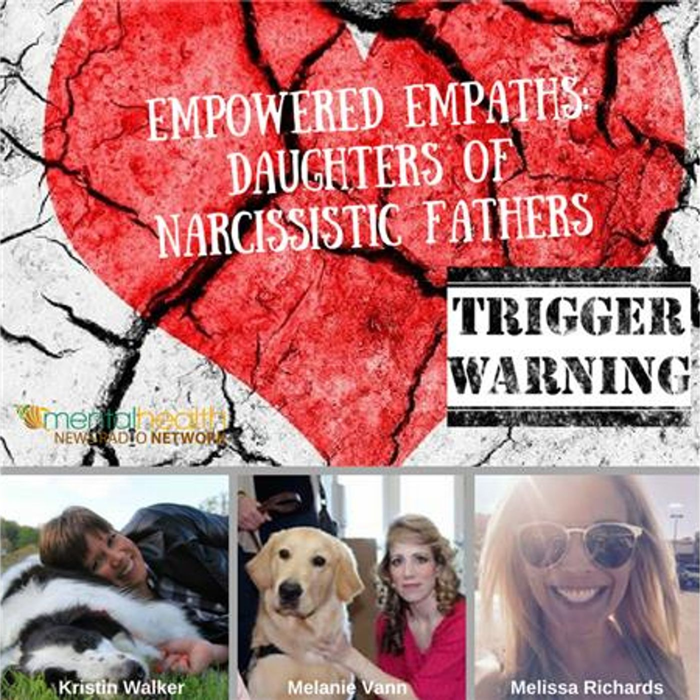 Mental Health News Radio - Empowered Empaths: Daughters of Narcissistic Fathers
