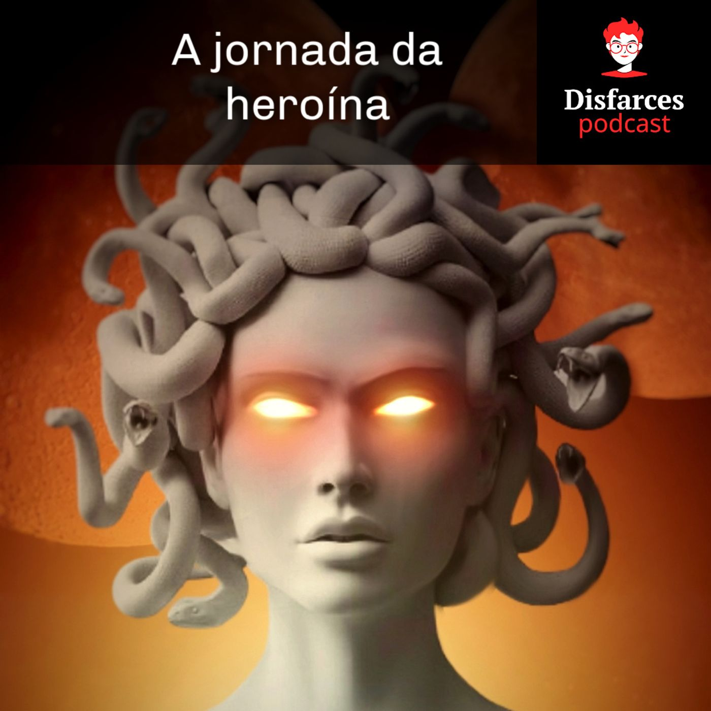 Disfarces 25 - A Jornada da heroína e outras nerdices