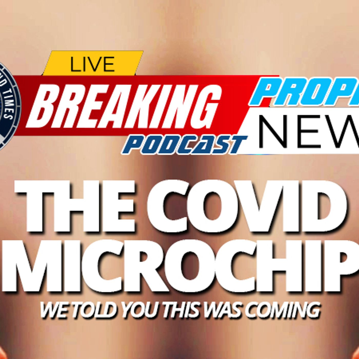 NTEB PROPHECY NEWS PODCAST: DARPA Reveals They Are Working On A Human Implantable Biometric Microchip To Fight Against The COVID Virus