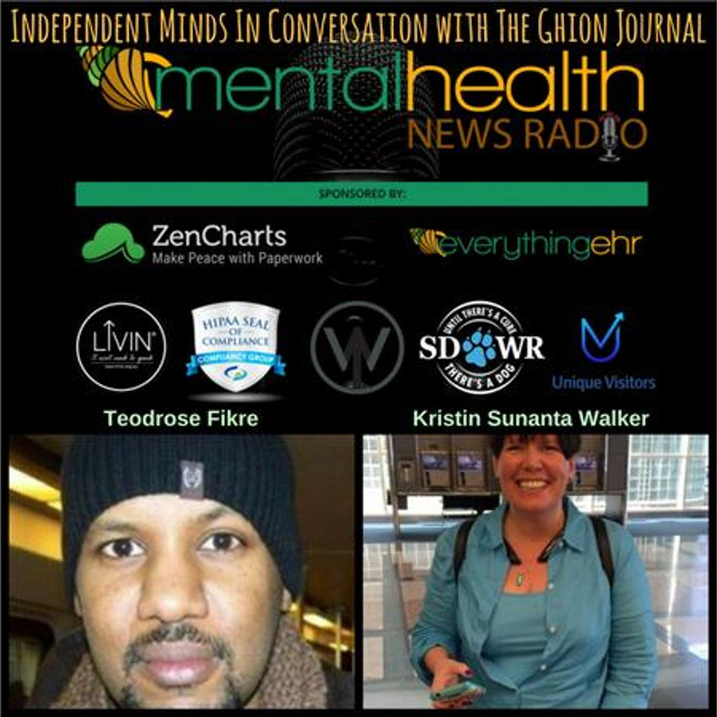 Mental Health News Radio - Independent Minds In Conversation with Teodrose Fikre of The Ghion Journal