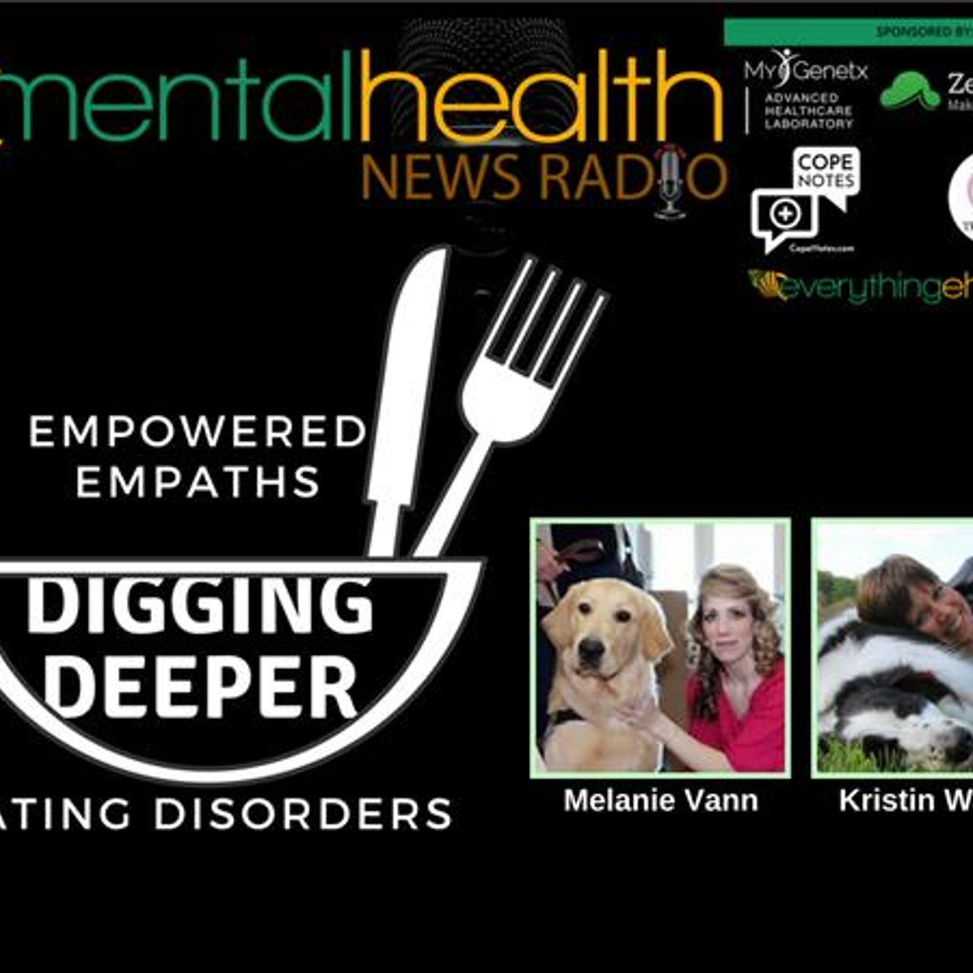 Mental Health News Radio - Empowered Empaths: Digging Deeper Into Eating Disorders