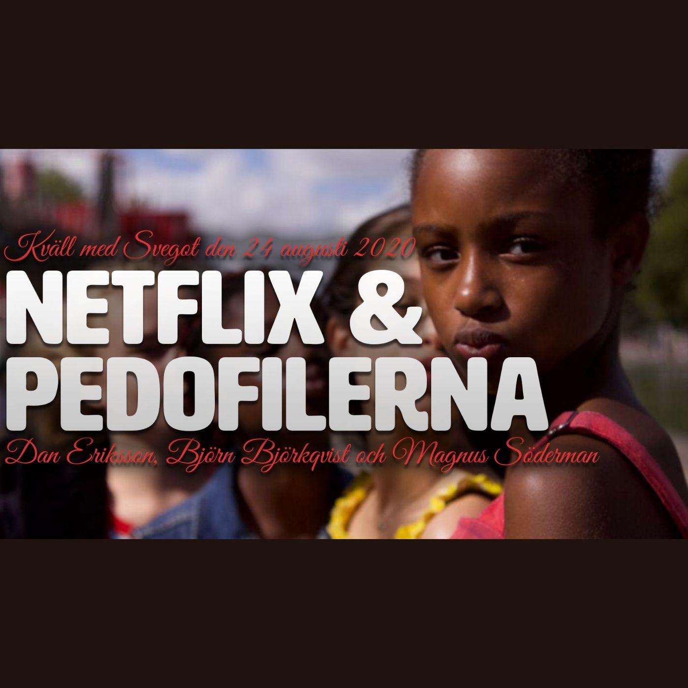 99. Netflix och pedofilerna