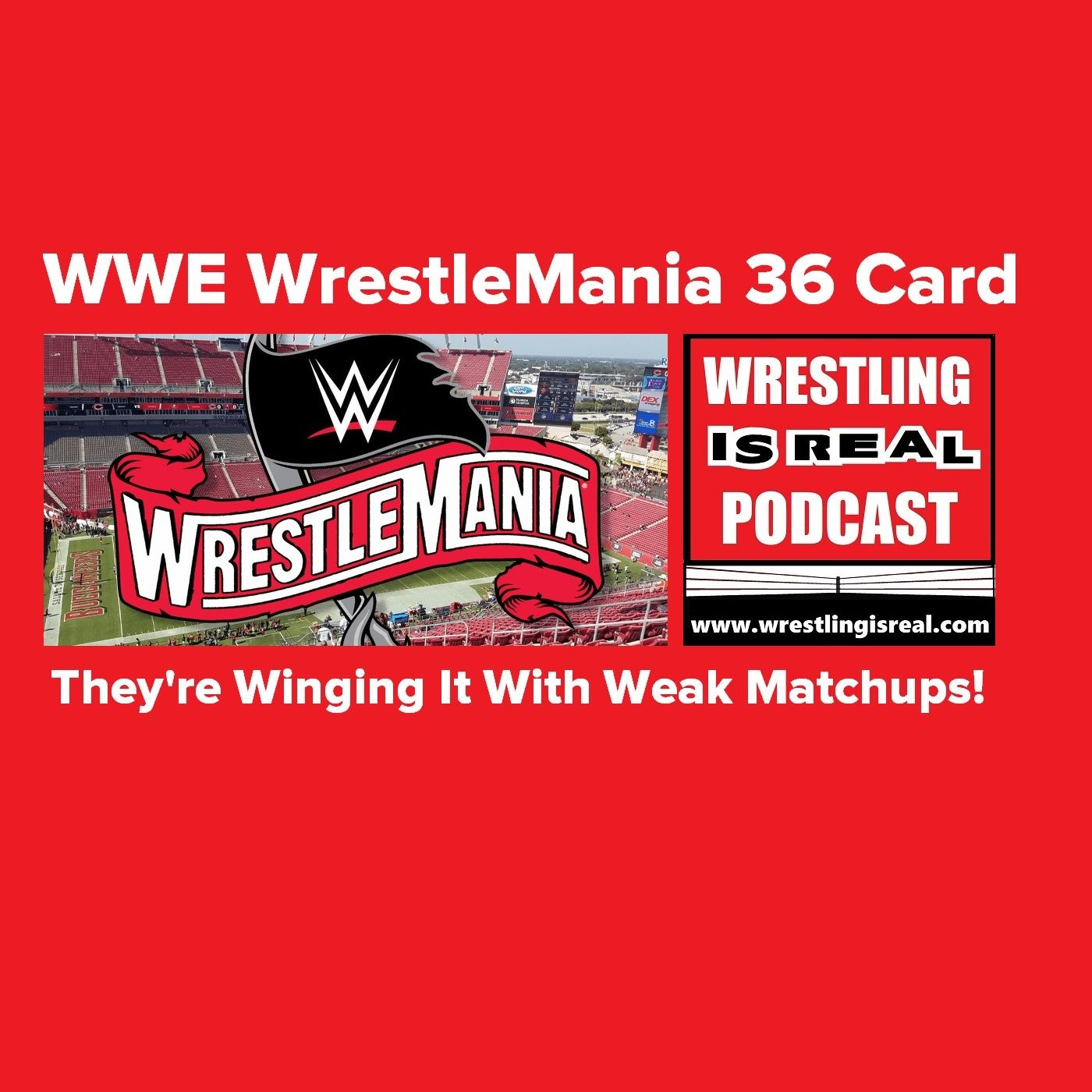 WWE WrestleMania 36 Card...They're Winging It With Weak Matchups! KOP022720-517