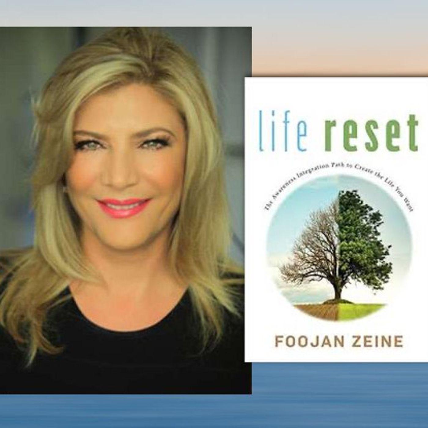 Life Reset with Dr. Foojan Zeine