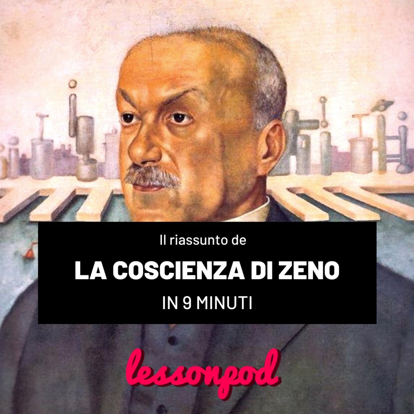 Il riassunto de La Coscienza di Zeno in 9 minuti