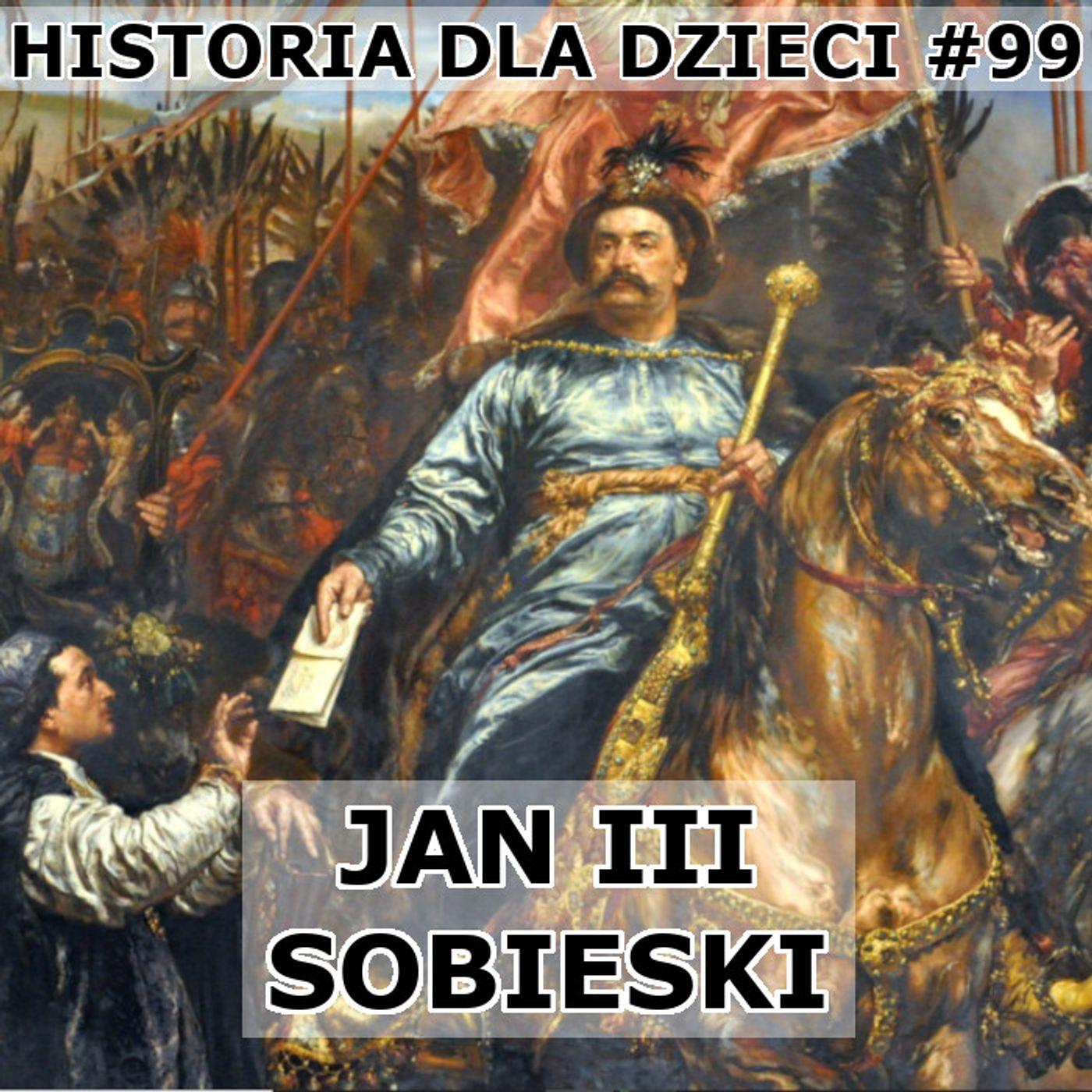 99 - Jan III Sobieski