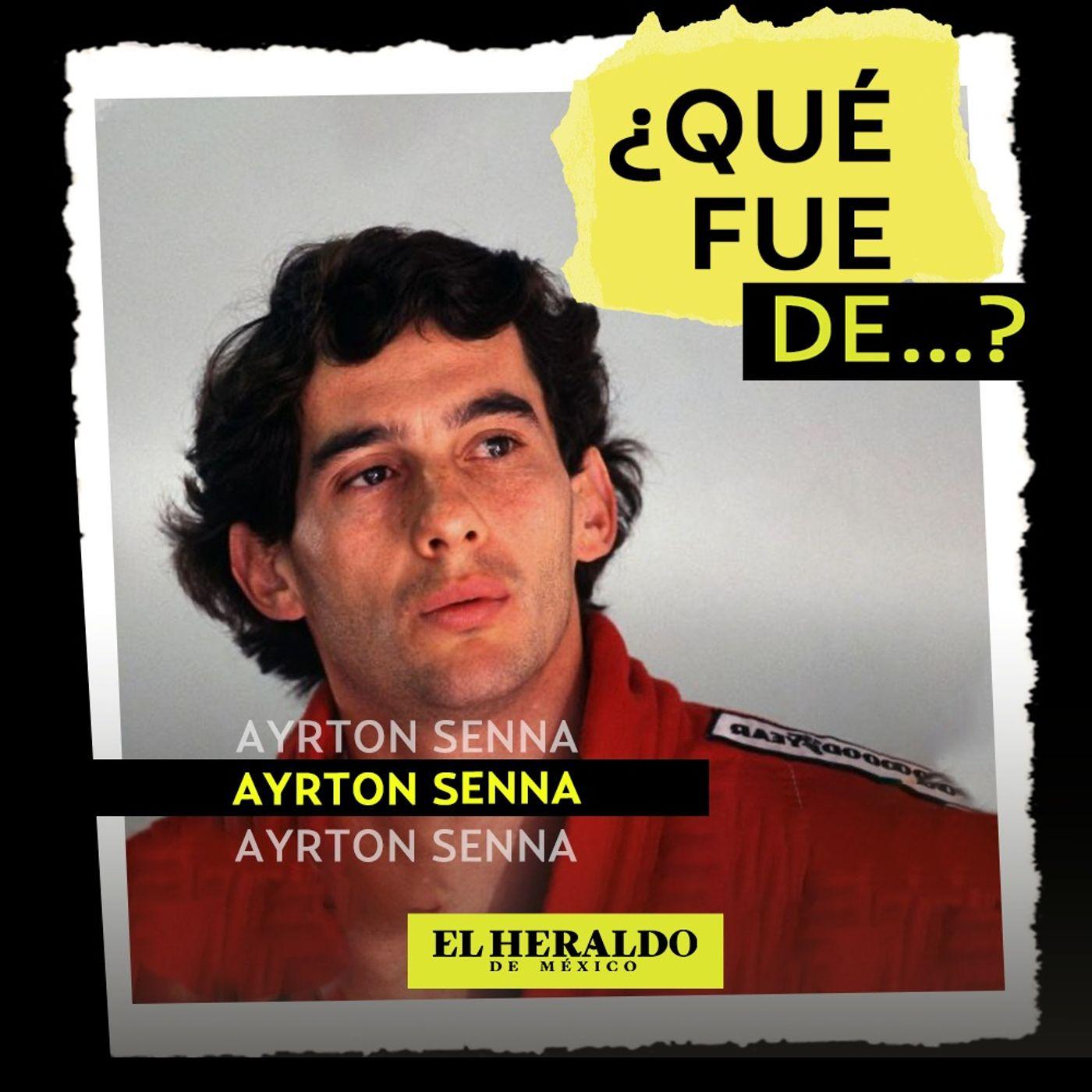 ¿Qué fue de... ? Ayrton Senna