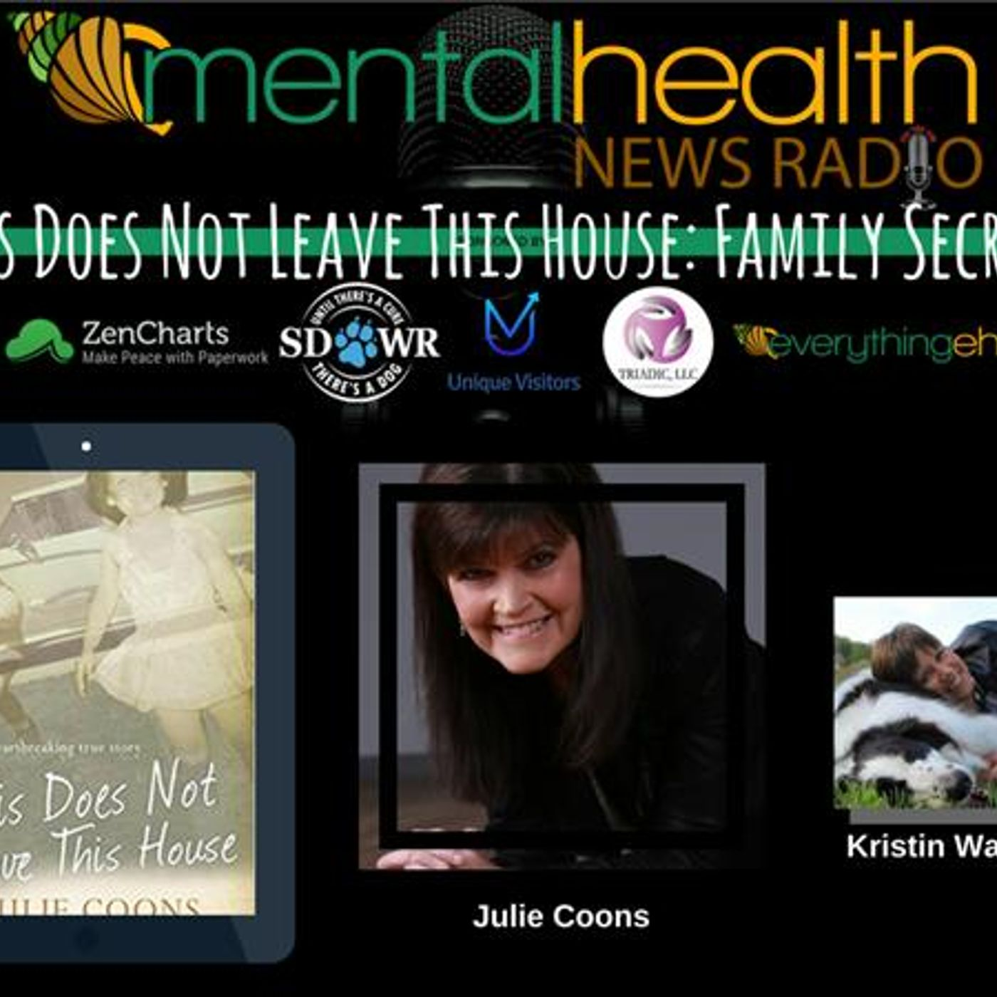 Mental Health News Radio - This Does Not Leave This House: Family Secrets with Julie Coons