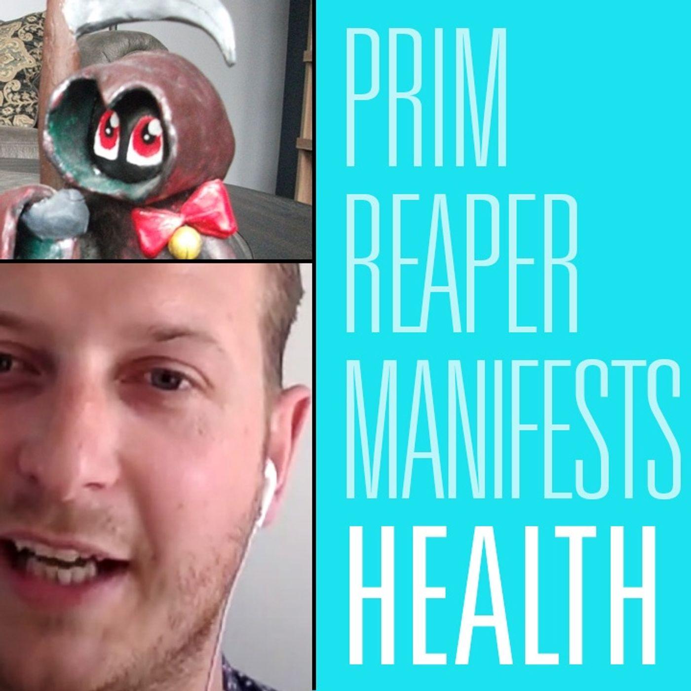 Prim Reaper Manifests   Men's Mental Health 20