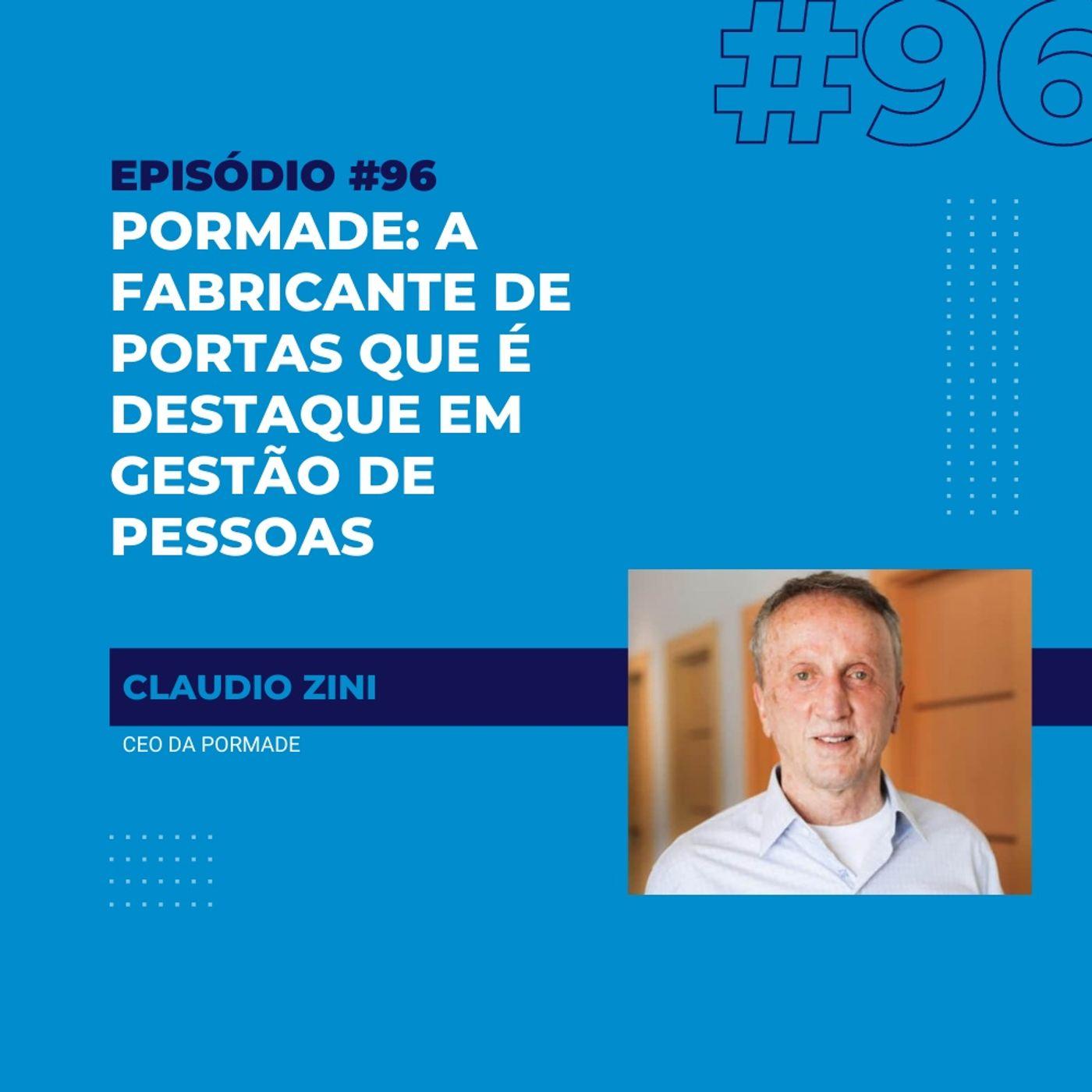 #96 - Pormade: a fabricante de portas que é destaque em gestão de pessoas