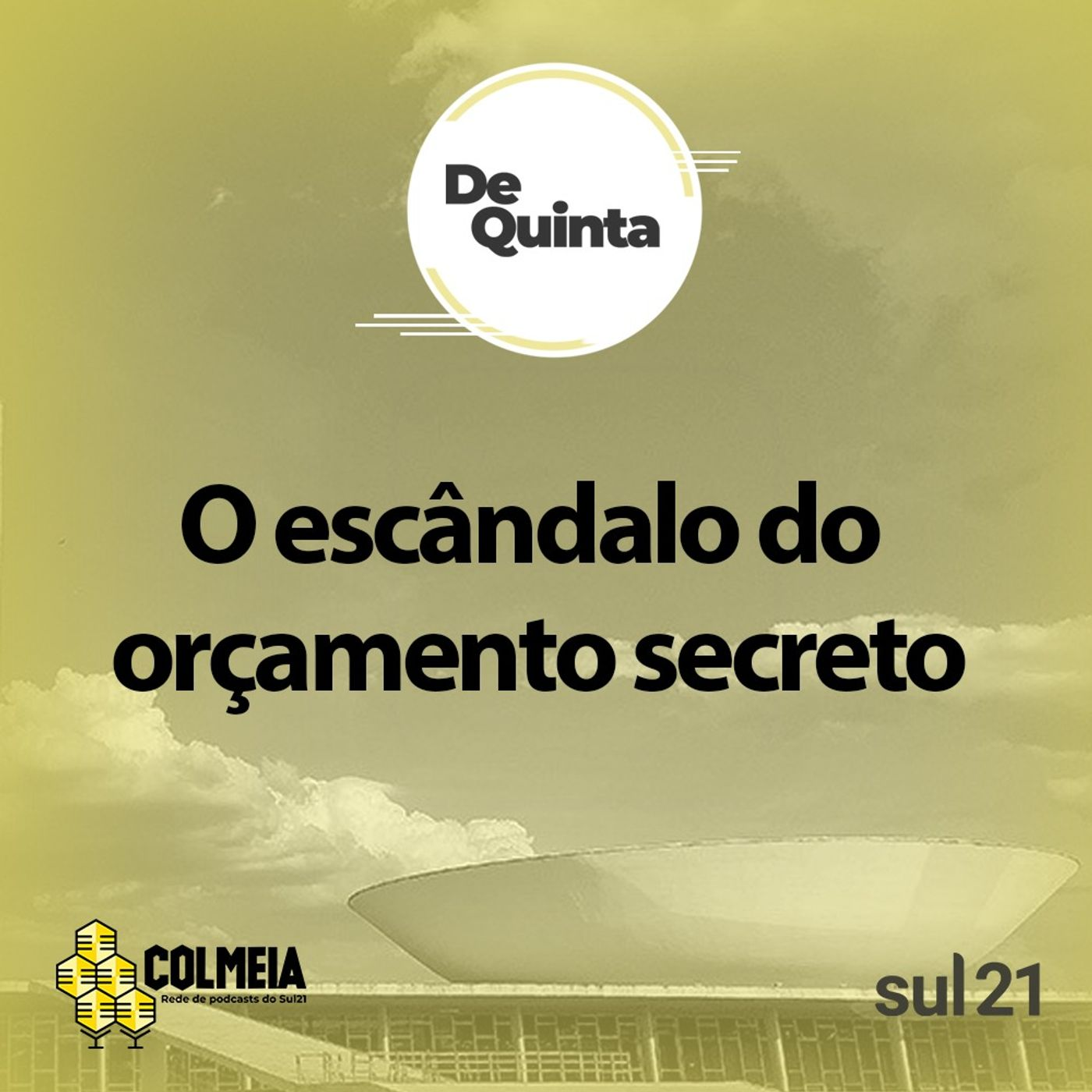 De Quinta ep.42: O escândalo do orçamento secreto, com Luis Nassif