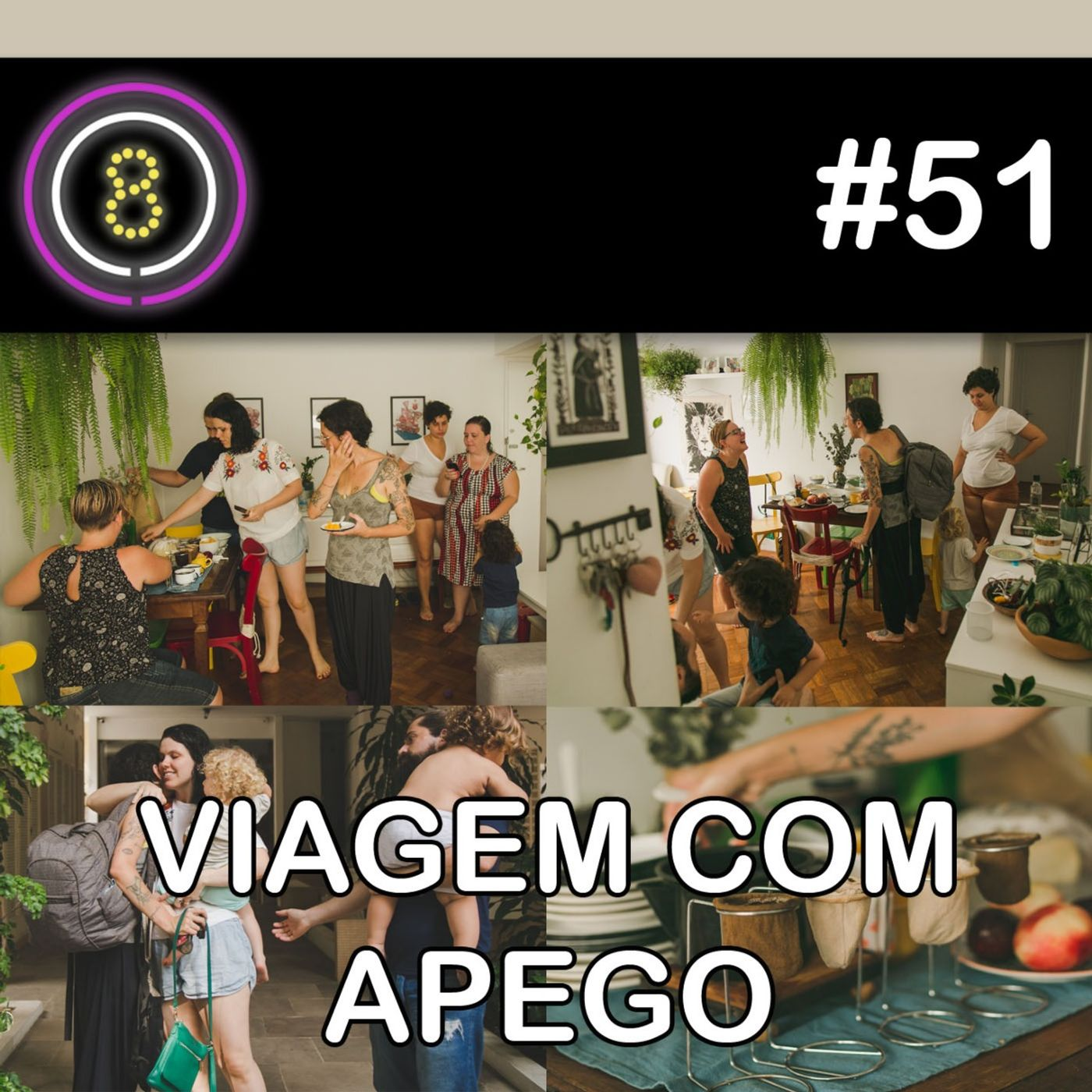 #51 - Viagem com Apego