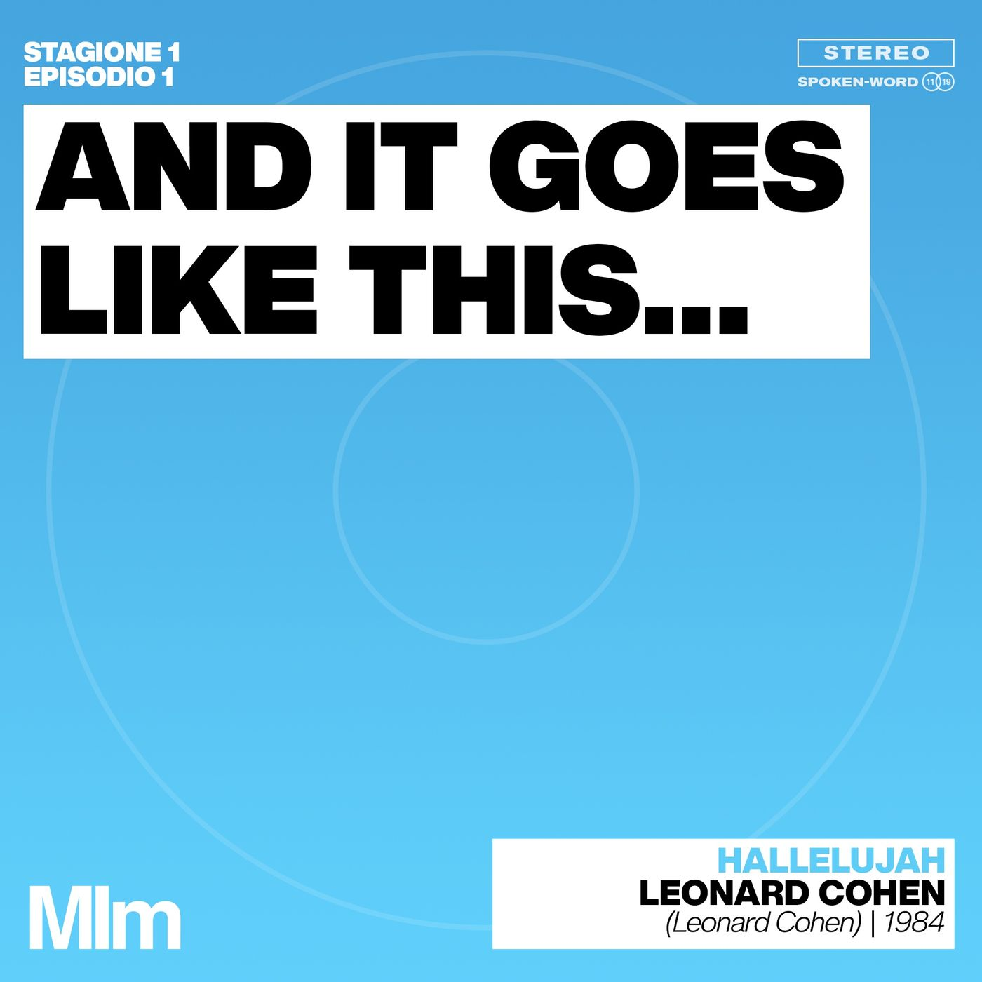 #1: And It Goes Like This... (HALLELUJAH - Leonard Cohen)
