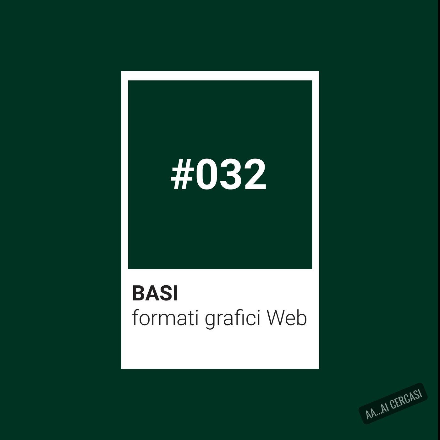032 BASI: formati grafici per il Web (svg, gif, png e jpg)