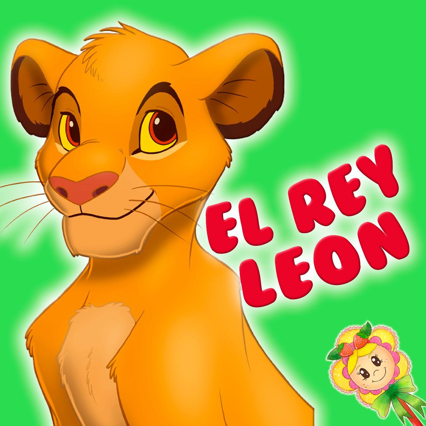 146. El rey león. Adaptación del cuento del rey leon por Hada de Fresa