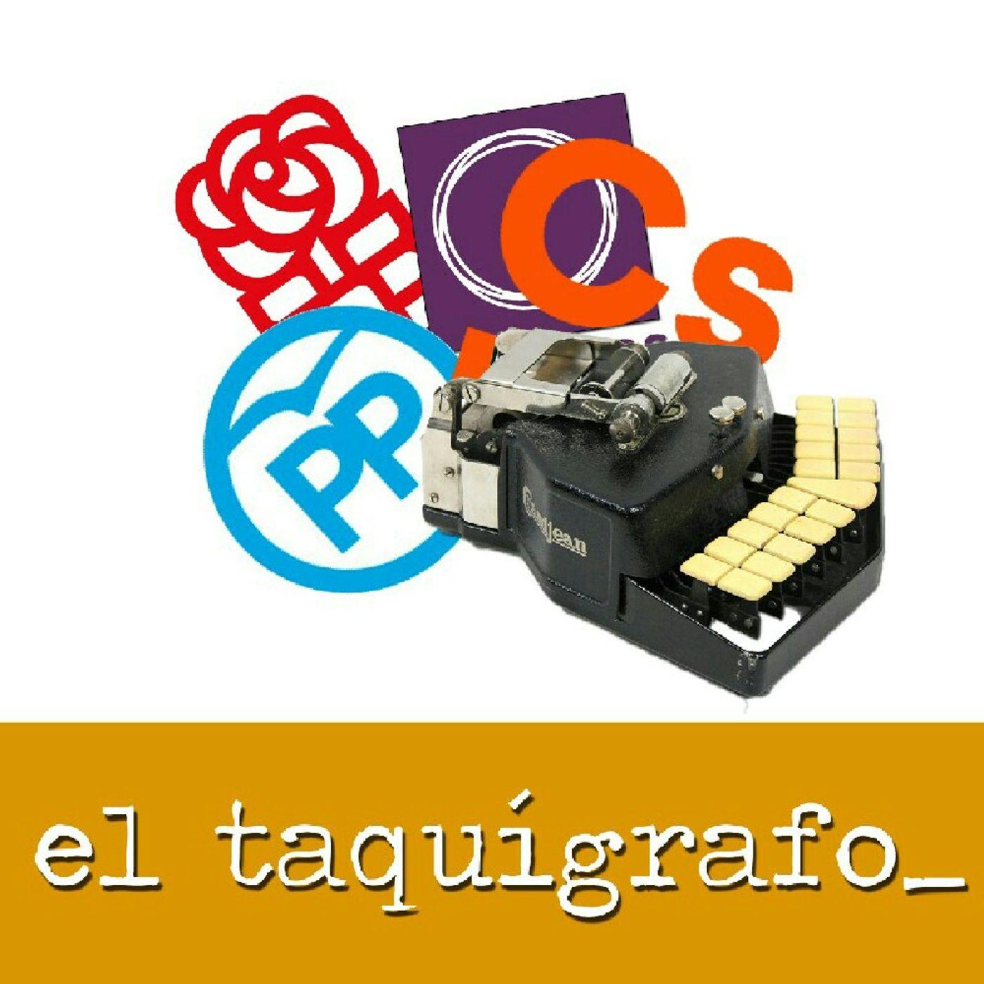 El taquígrafo #Taquígrafo22 (17/03/2017)