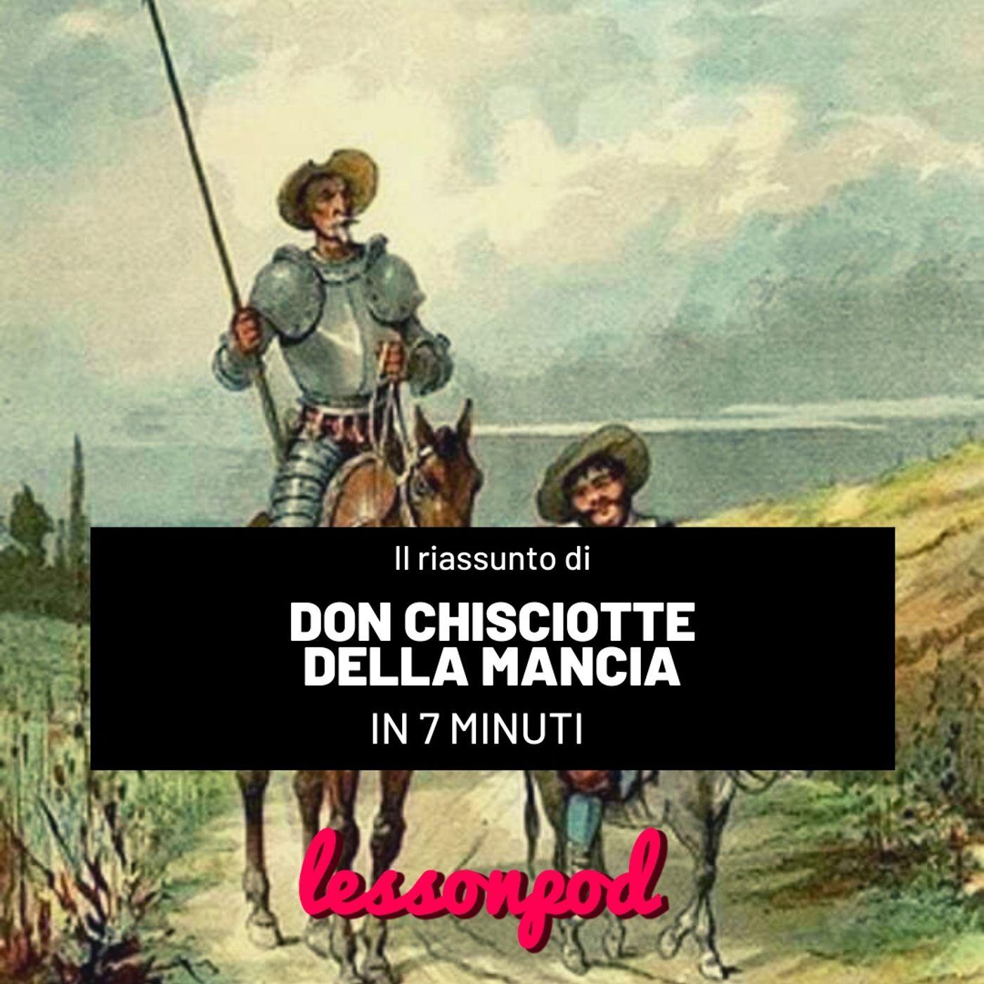 Don Chisciotte della Mancia in 7 minuti