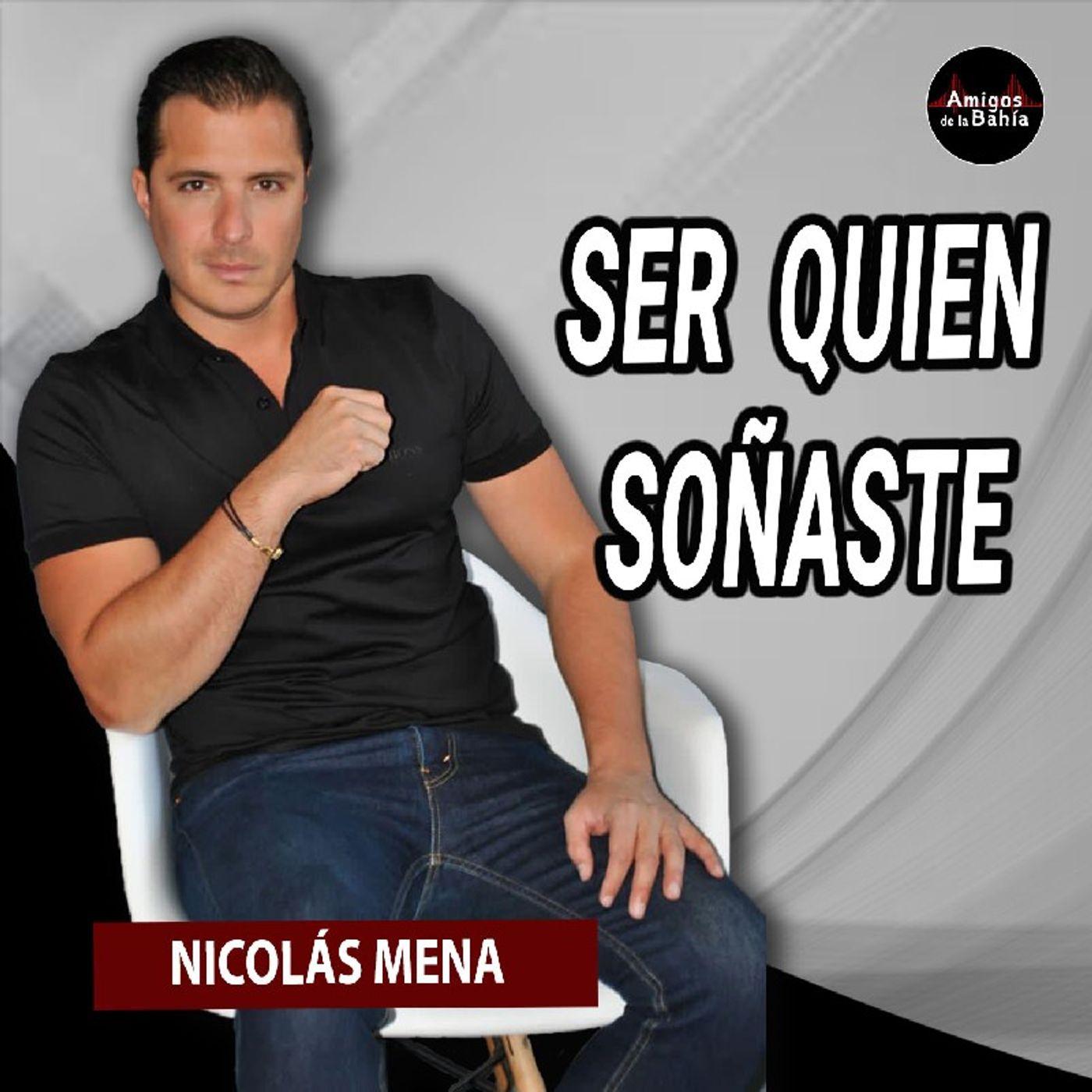 30. SER QUIEN SOÑASTE   Nicolás Mena