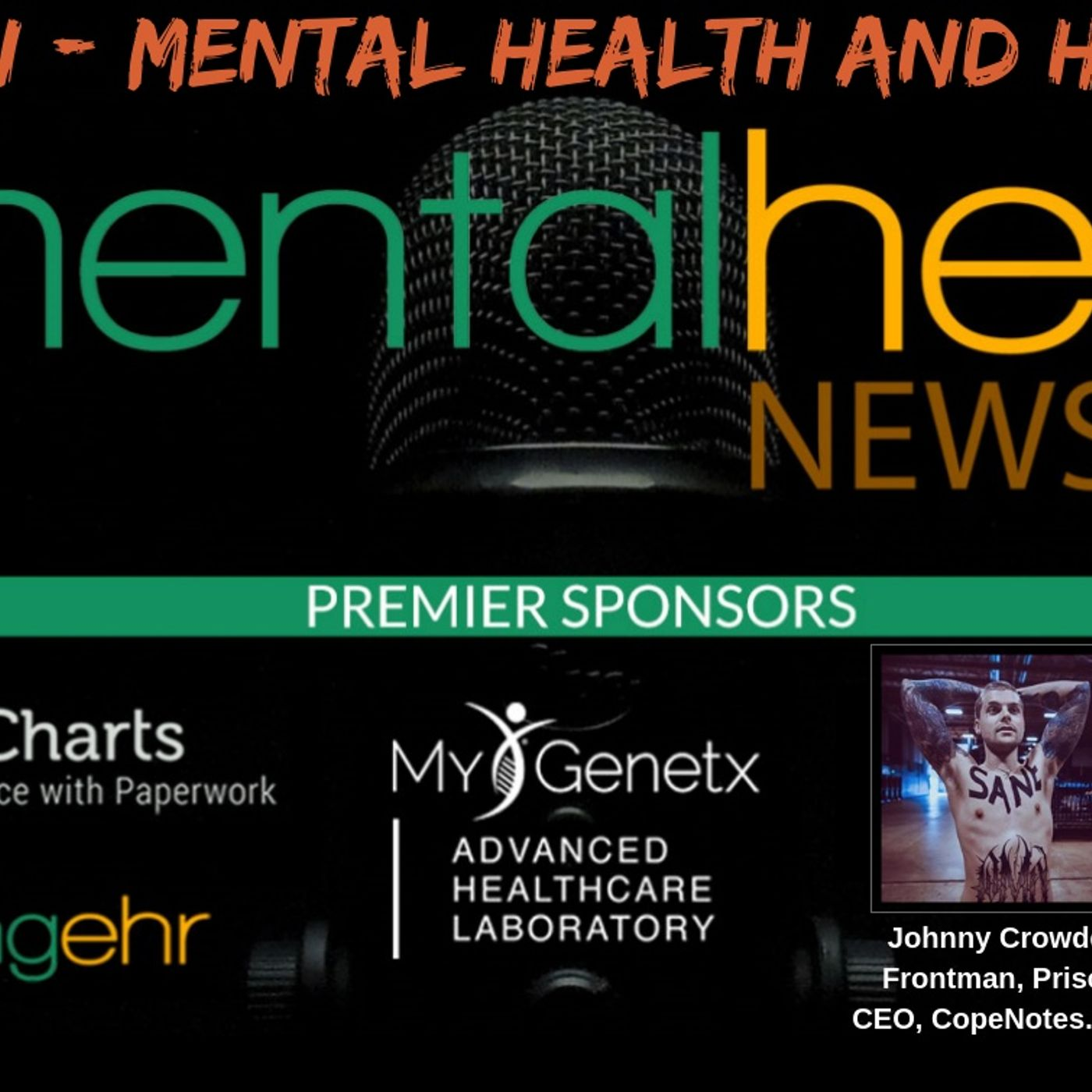 Mental Health News Radio - Down Again - Mental Health and Heavy Metal with Mark Hunter and Johnny Crowder