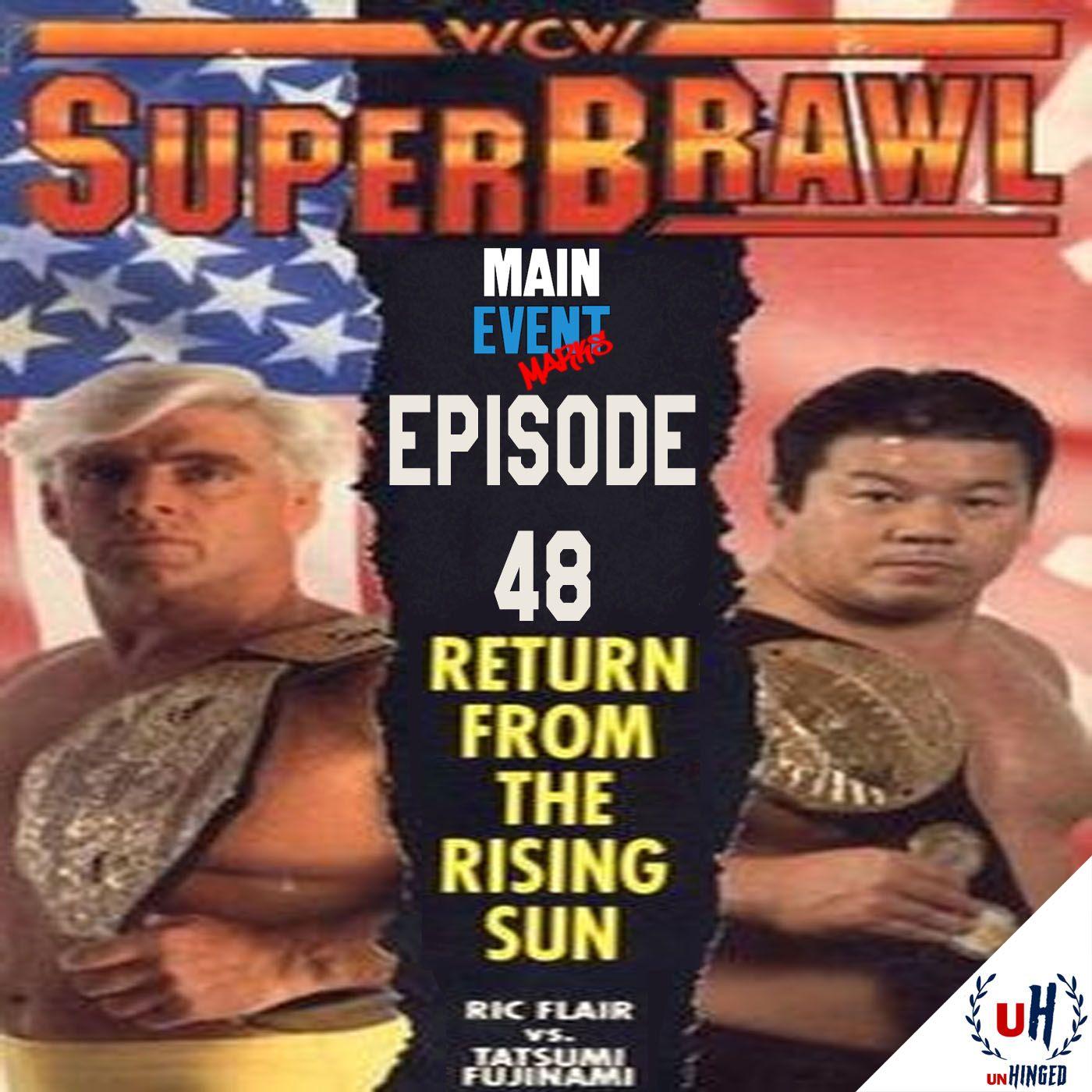 Episode 48: WCW SuperBrawl I (Return from the Rising Sun)