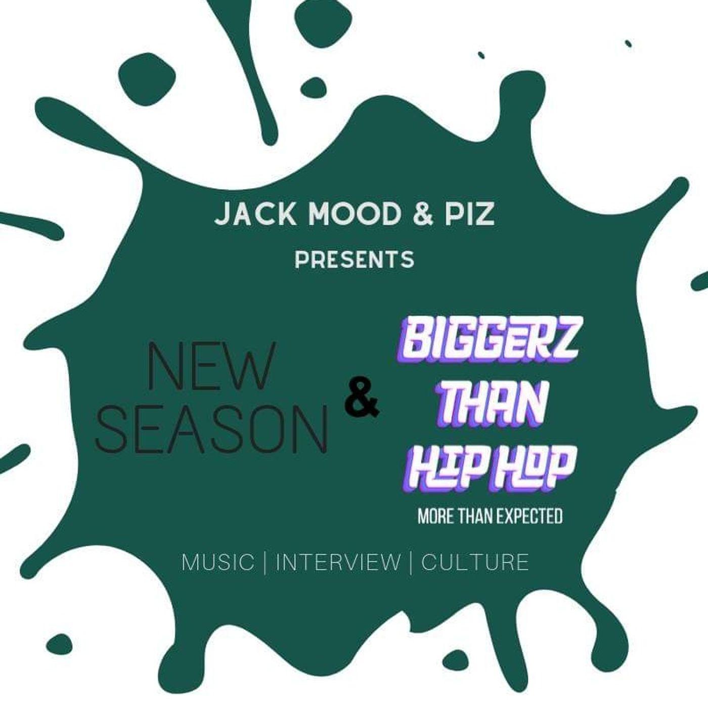 Lord Madness - Jack, Mood & Piz presents Biggerz Than Hip-Hop - s01e05