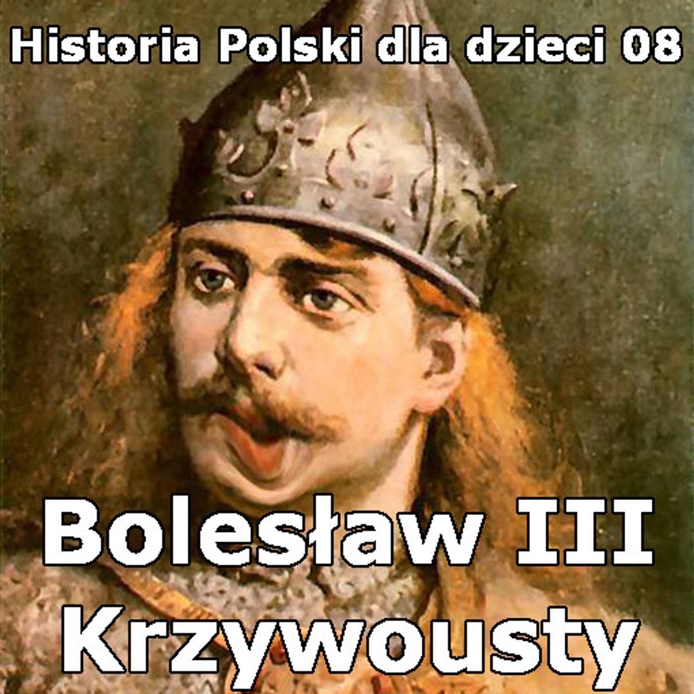 08 - Bolesław III Krzywousty i obrona Głogowa