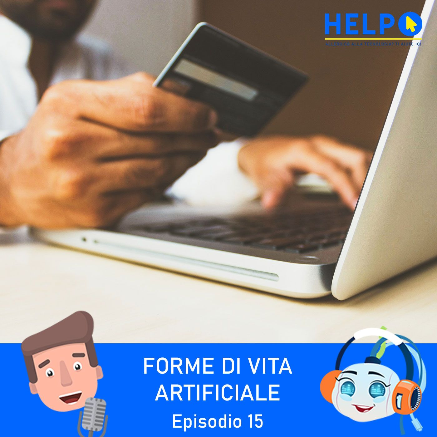 Ep.15 - Pagamenti sicuri per i tuoi acquisti online
