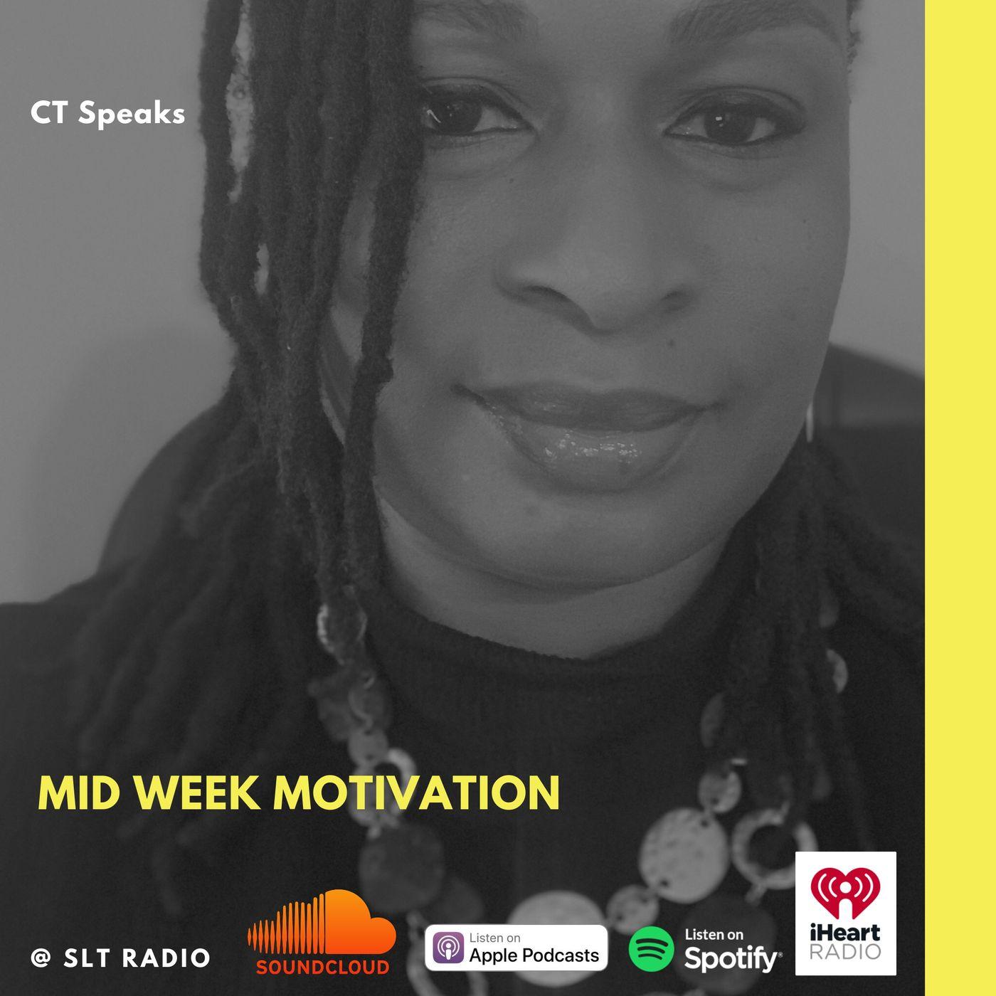 10.7 - GM2Leader - Mid Week Motivation - CT Speaks (Host)