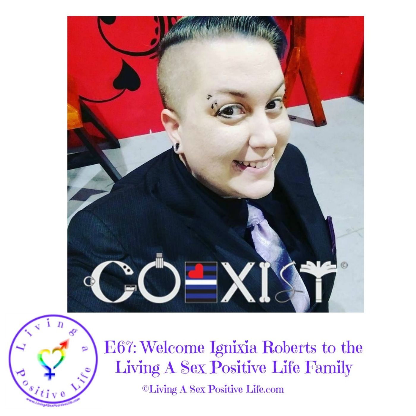 Sex Positive Me - E67: Welcome Ignixia Roberts to the Living A Sex Positive Life Family