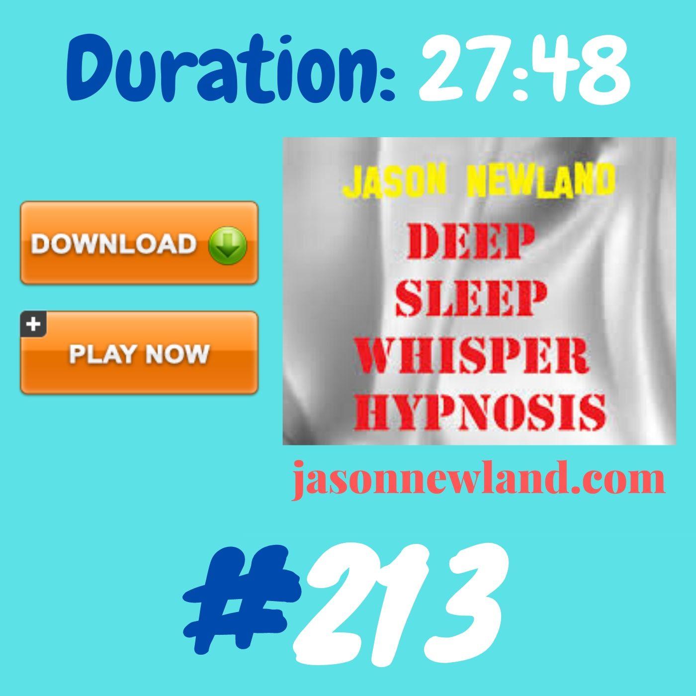 #355 Deep Sleep Whisper Hypnosis (Jason Newland) with MUSIC