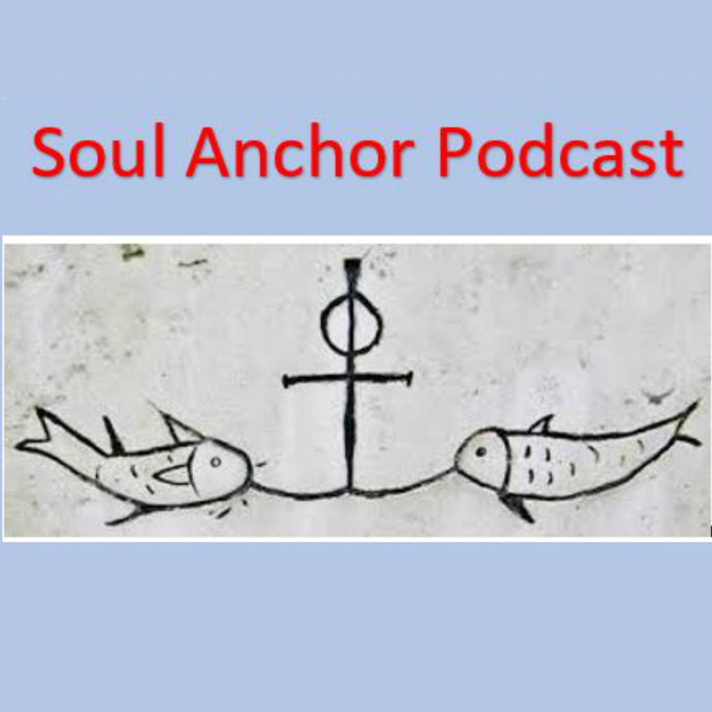 Soul Anchor Podcast