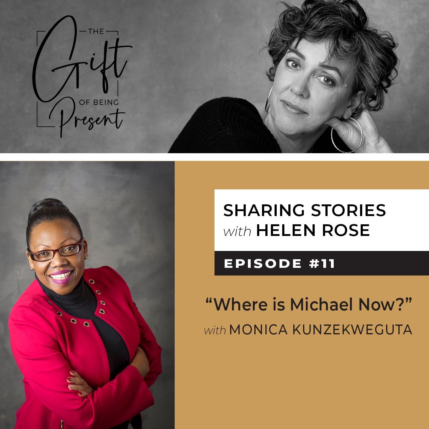 """Where is Michael Now?"" with Monica Kunzekweguta - Episode #11"