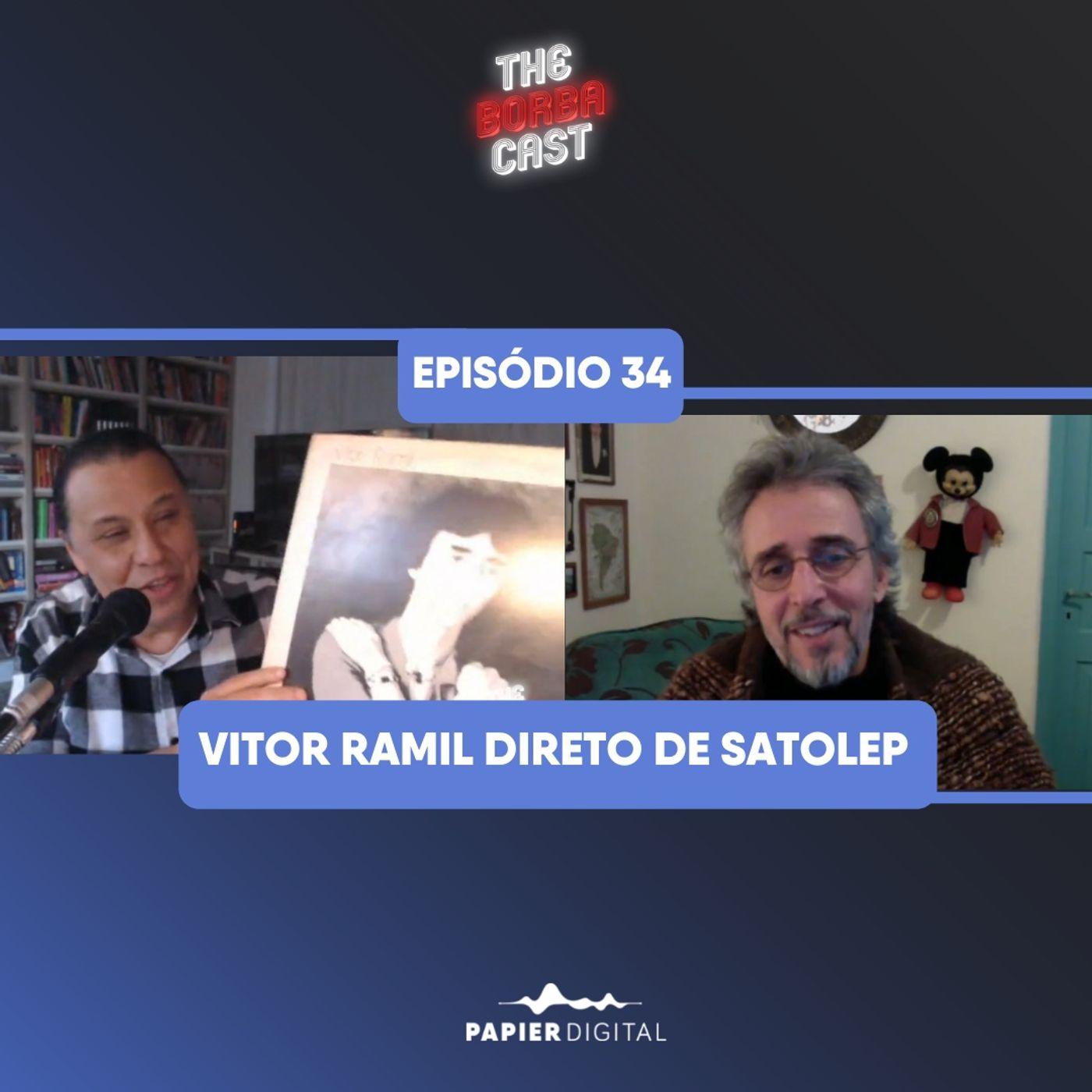 Episódio 34: Vitor Ramil direto de Satolep