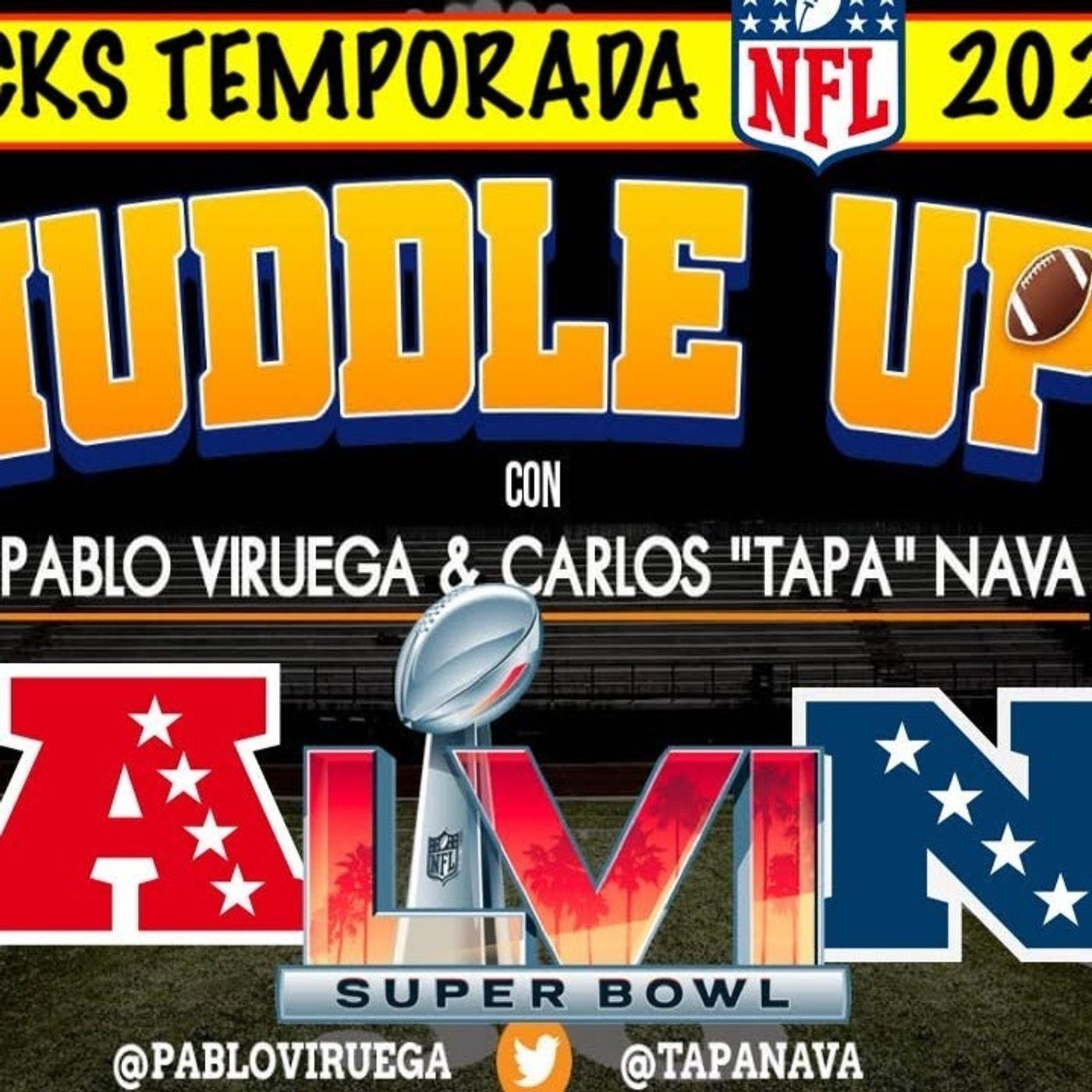#HuddleUP Pronósticos #NFL 2021 Ganador Super Bowl con @TapaNava y @PabloViruega