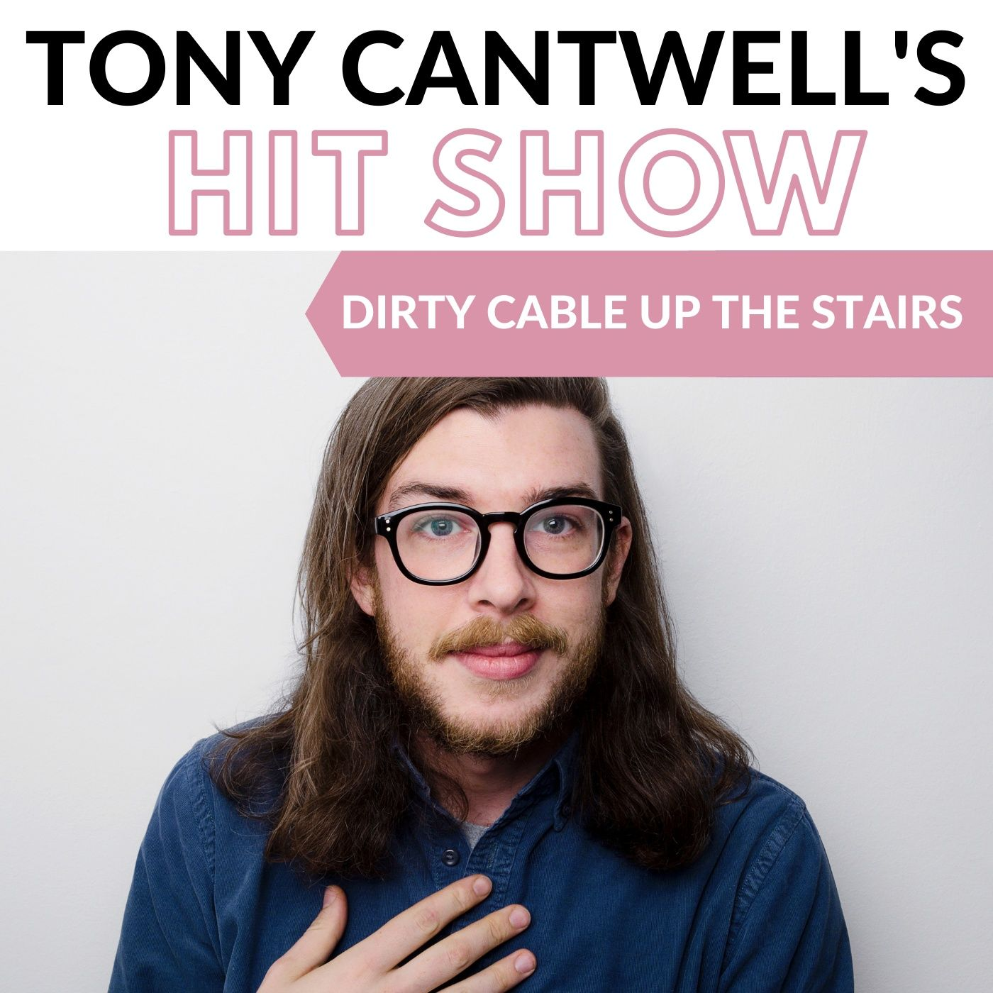 Episode 95 - Dirty Cable Up The Stairs