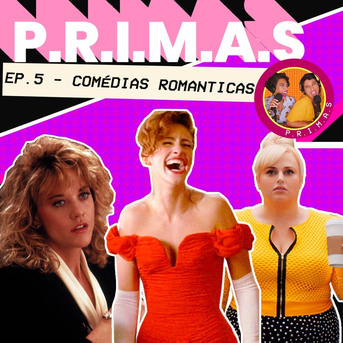 #5 - Comédias Românticas || subvertendo os filmes de 'mulherzinha'