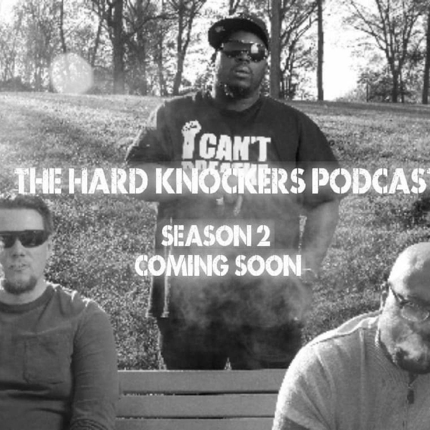The Hard Knockers Podcast