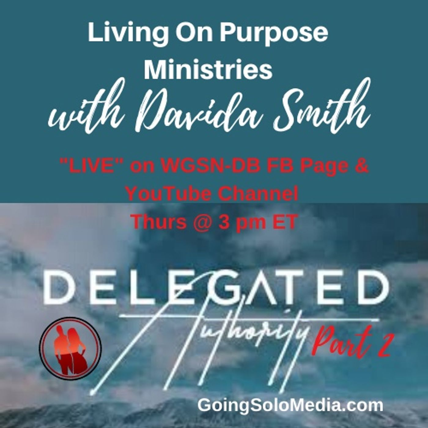 Delegated Authority Part 2 with Davida Smith