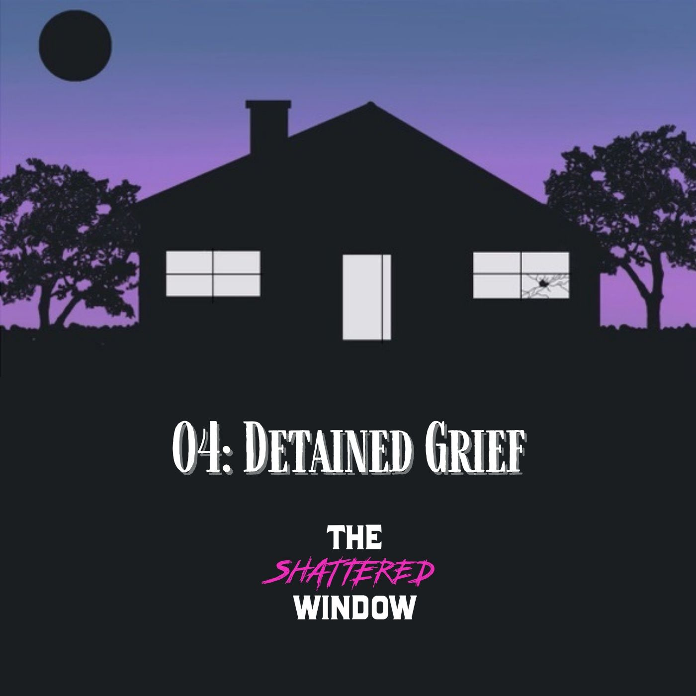 04: Detained Grief