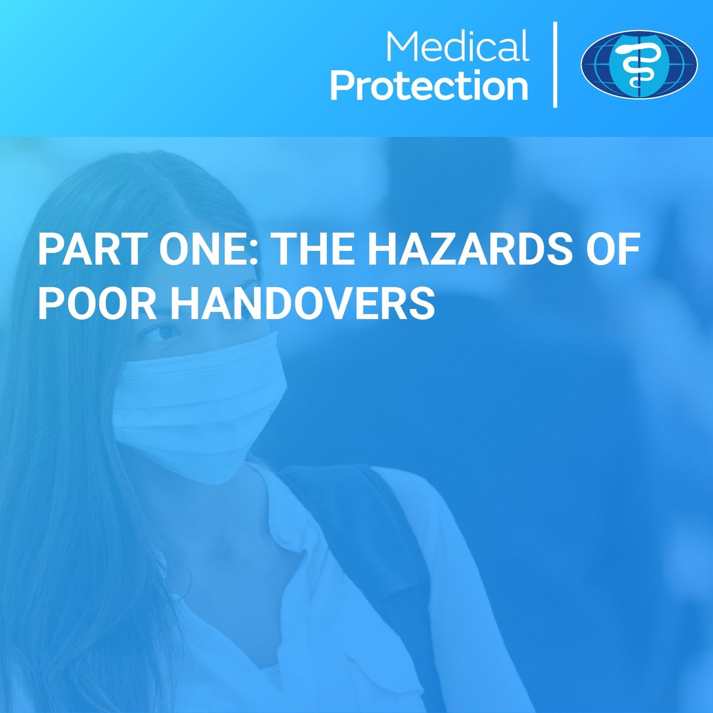 Handovers part 1: The hazards of poor handovers